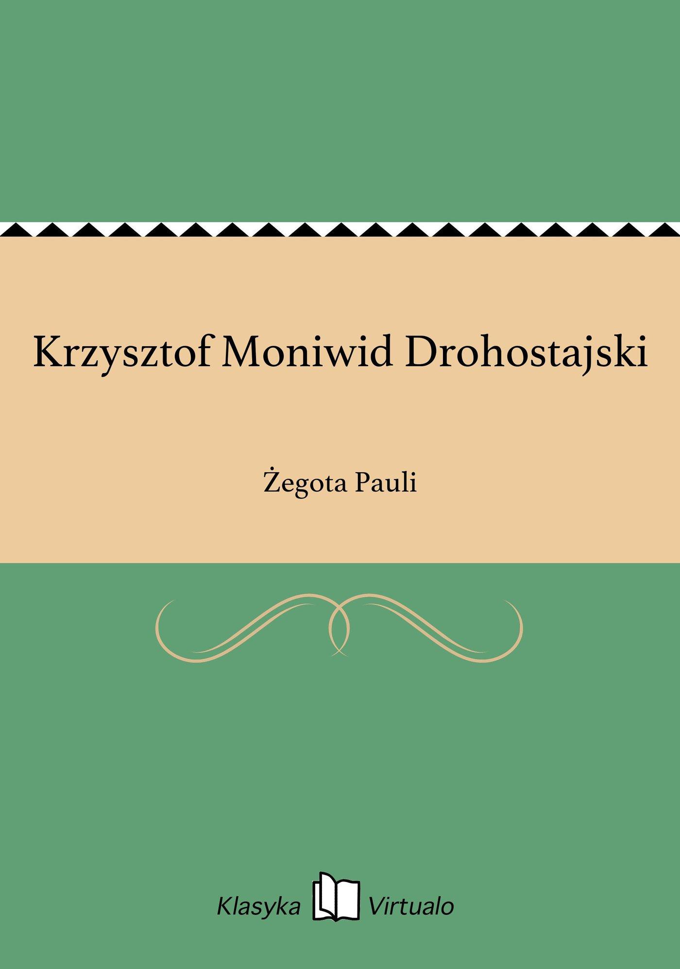 Krzysztof Moniwid Drohostajski - Ebook (Książka EPUB) do pobrania w formacie EPUB