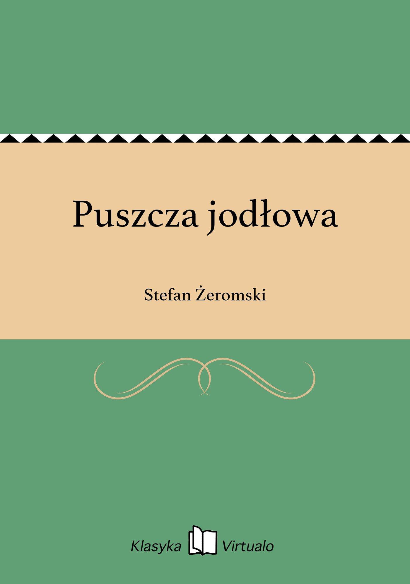 Puszcza jodłowa - Ebook (Książka EPUB) do pobrania w formacie EPUB
