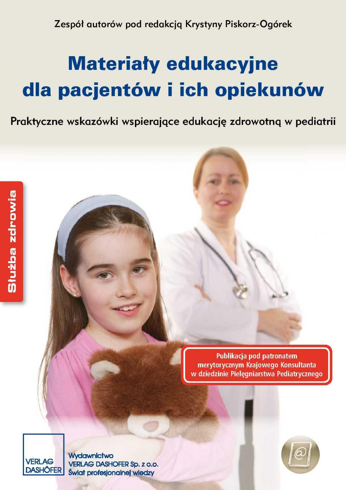 Materiały edukacyjne dla pacjentów i ich opiekunów Praktyczne wskazówki wspierające edukację zdrowotną w pediatrii - Ebook (Książka PDF) do pobrania w formacie PDF