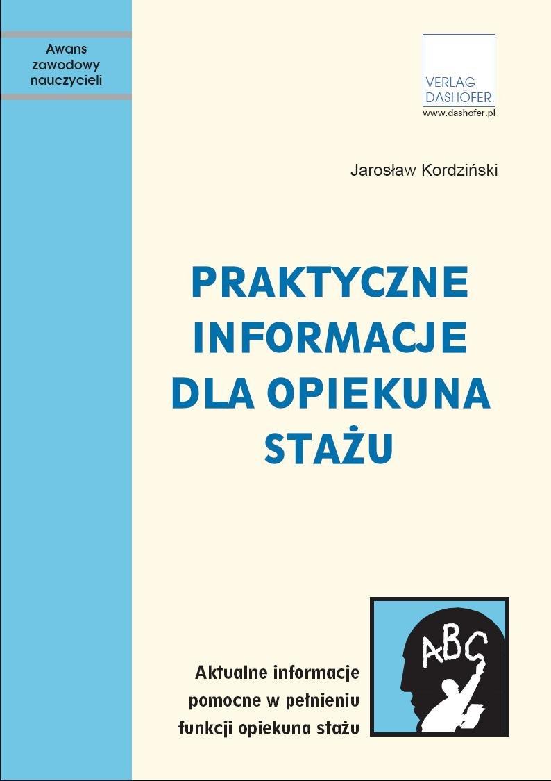 Praktyczne informacje dla opiekuna stażu czyli jak uczyć lepiej - Ebook (Książka PDF) do pobrania w formacie PDF