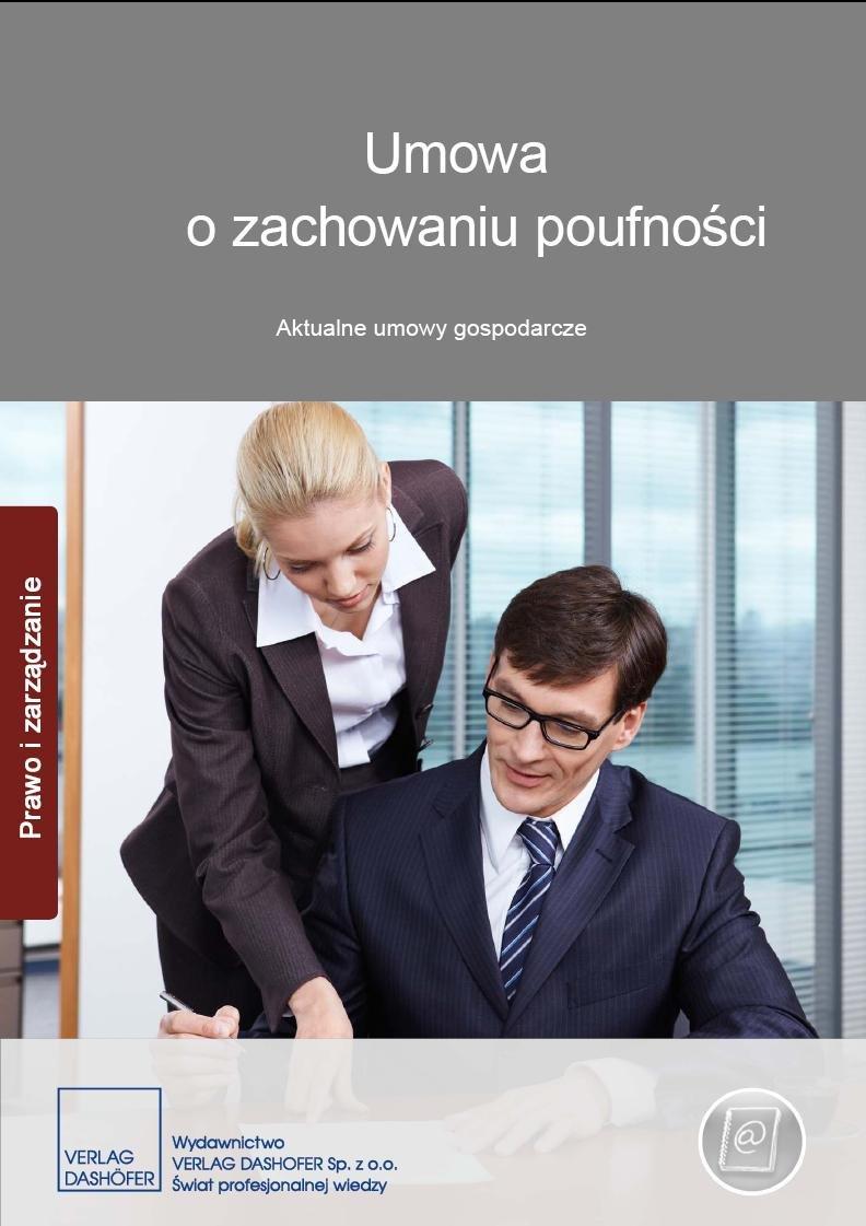 Umowa o zachowaniu poufności. Aktualne umowy gospodarcze - Ebook (Książka PDF) do pobrania w formacie PDF