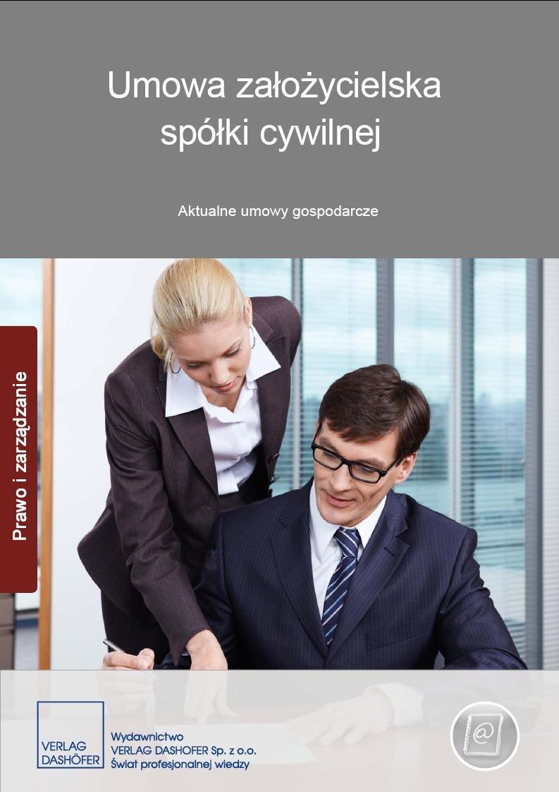 Umowa założycielska spółki cywilnej Aktualne umowy gospodarcze - Ebook (Książka PDF) do pobrania w formacie PDF