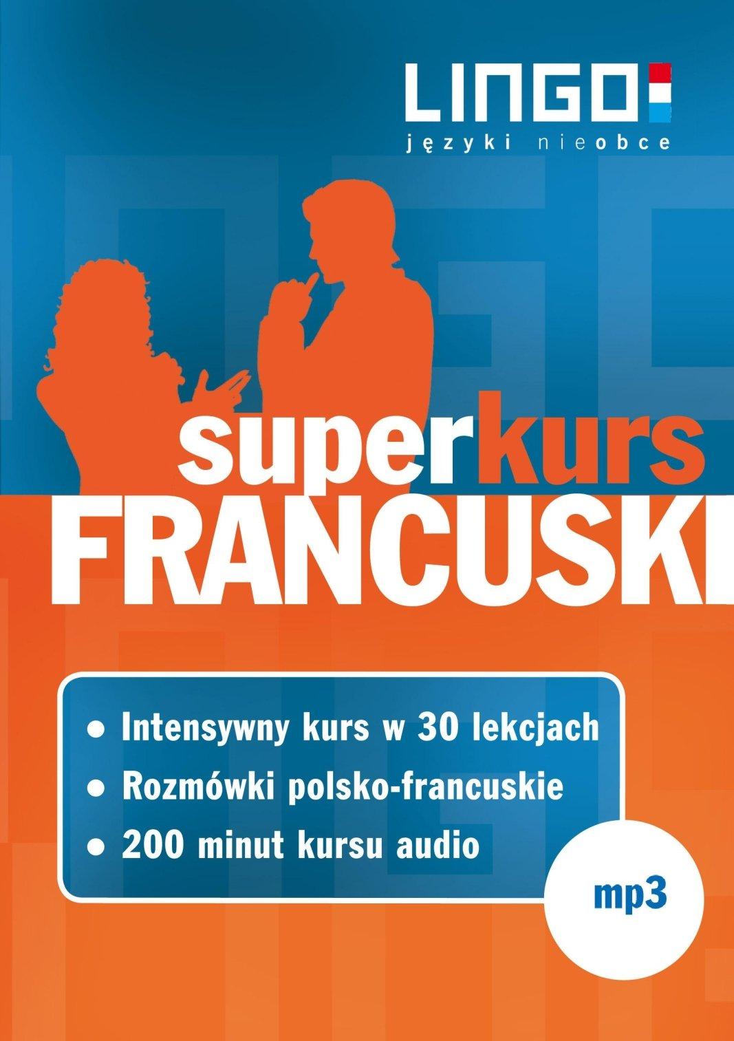 Francuski. Superkurs (audiokurs + rozmówki audio) - Audiobook (Książka audio MP3) do pobrania w całości w archiwum ZIP