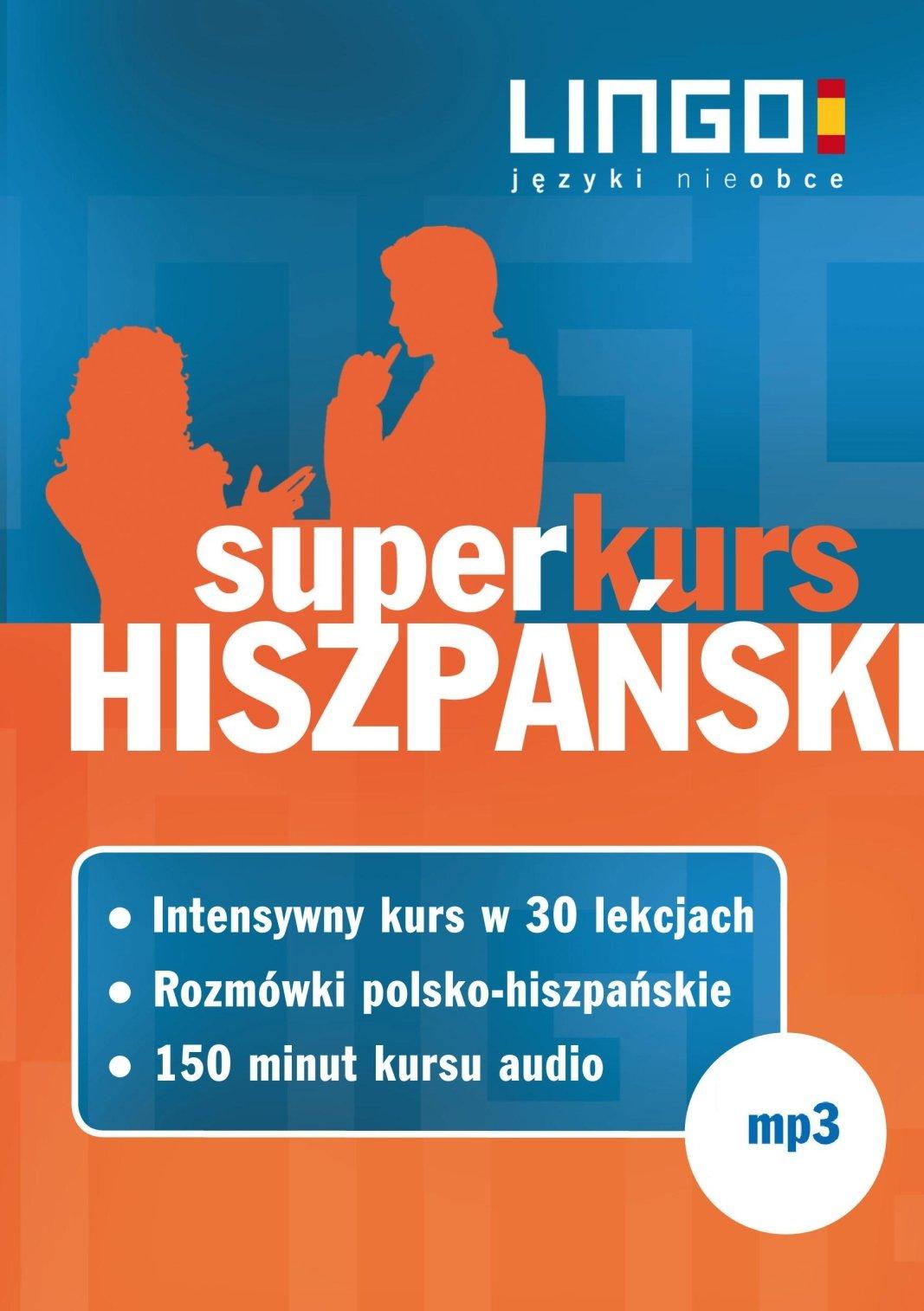 Hiszpański. Superkurs (audiokurs + rozmówki audio) - Audiobook (Książka audio MP3) do pobrania w całości w archiwum ZIP