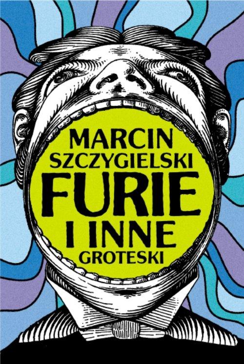 Furie i inne groteski - Ebook (Książka EPUB) do pobrania w formacie EPUB