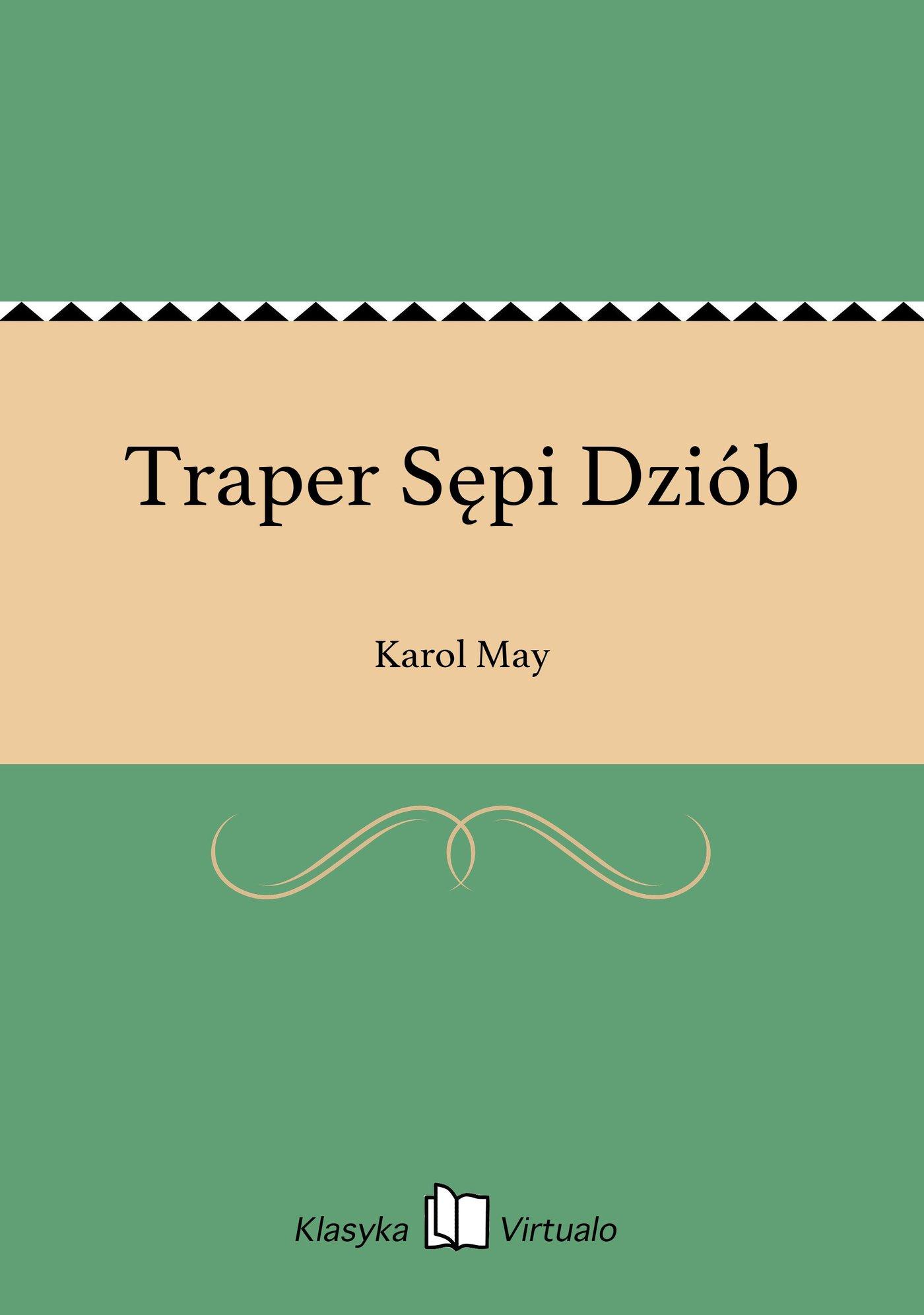 Traper Sępi Dziób - Ebook (Książka na Kindle) do pobrania w formacie MOBI