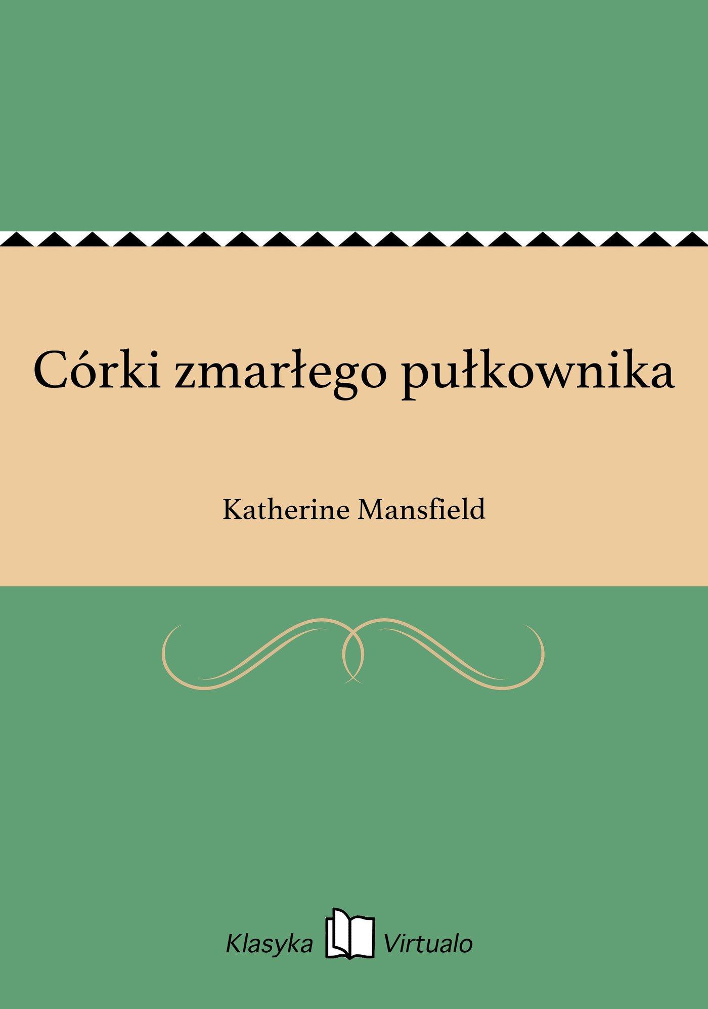 Córki zmarłego pułkownika - Ebook (Książka na Kindle) do pobrania w formacie MOBI
