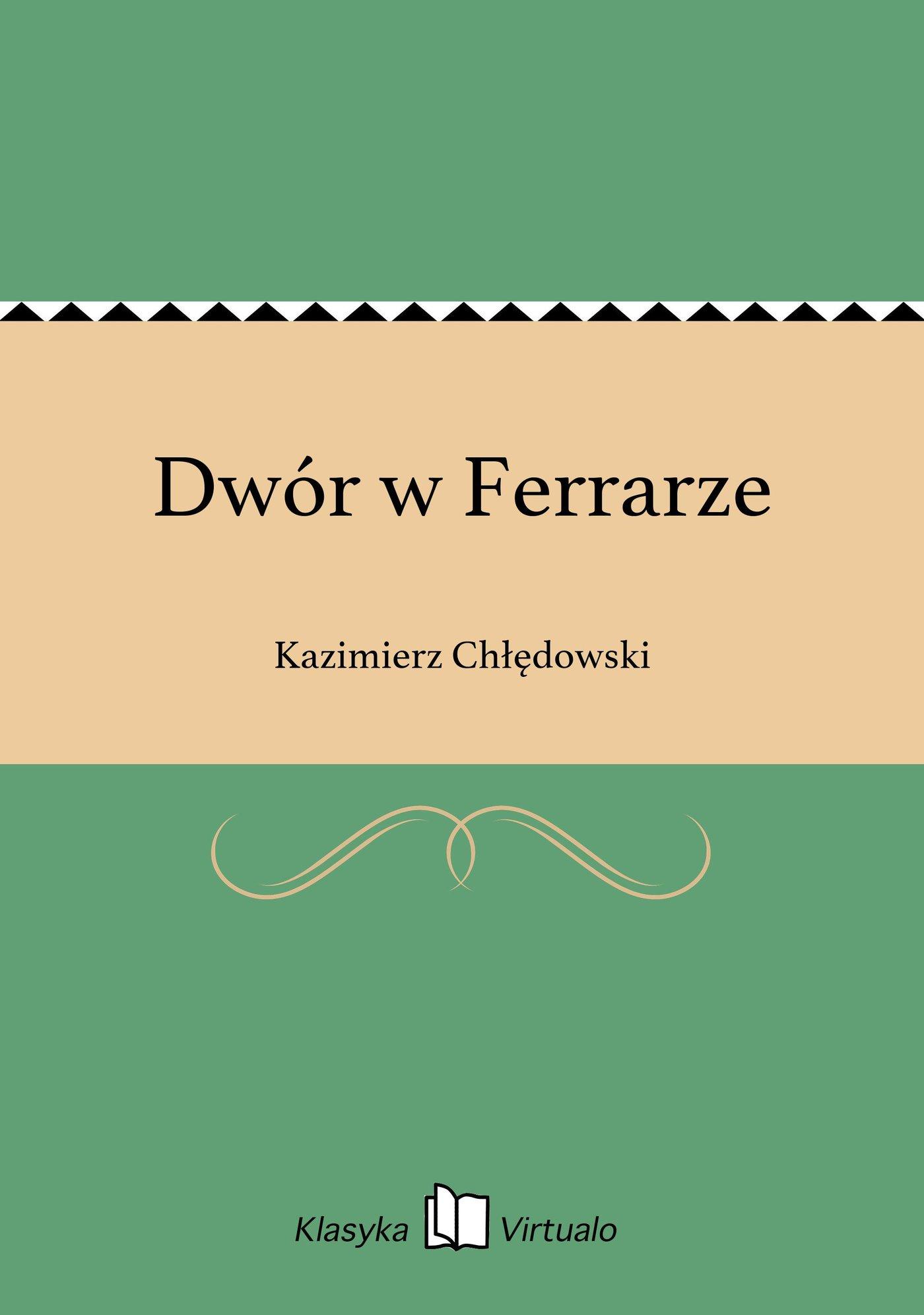 Dwór w Ferrarze - Ebook (Książka na Kindle) do pobrania w formacie MOBI