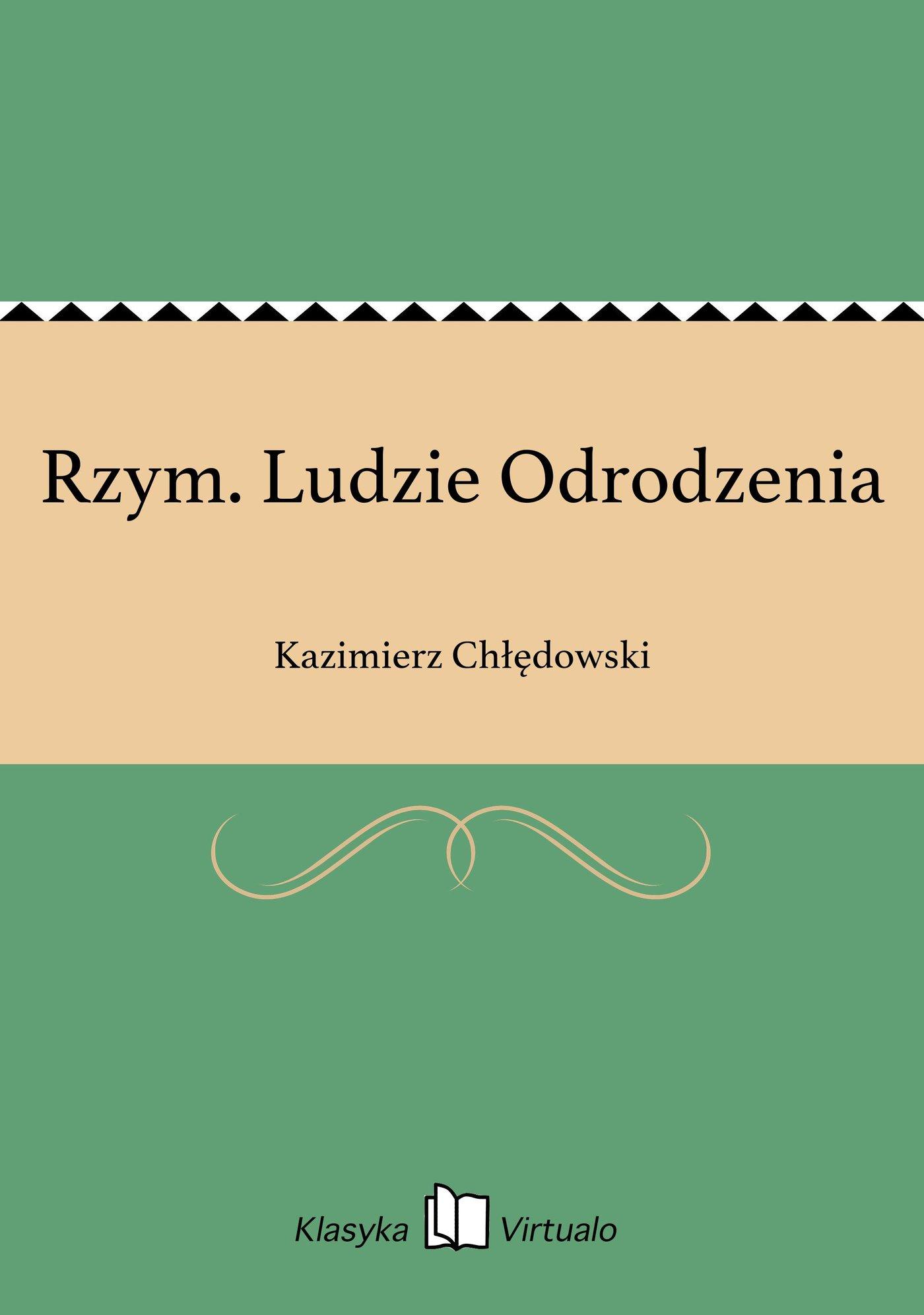 Rzym. Ludzie Odrodzenia - Ebook (Książka na Kindle) do pobrania w formacie MOBI