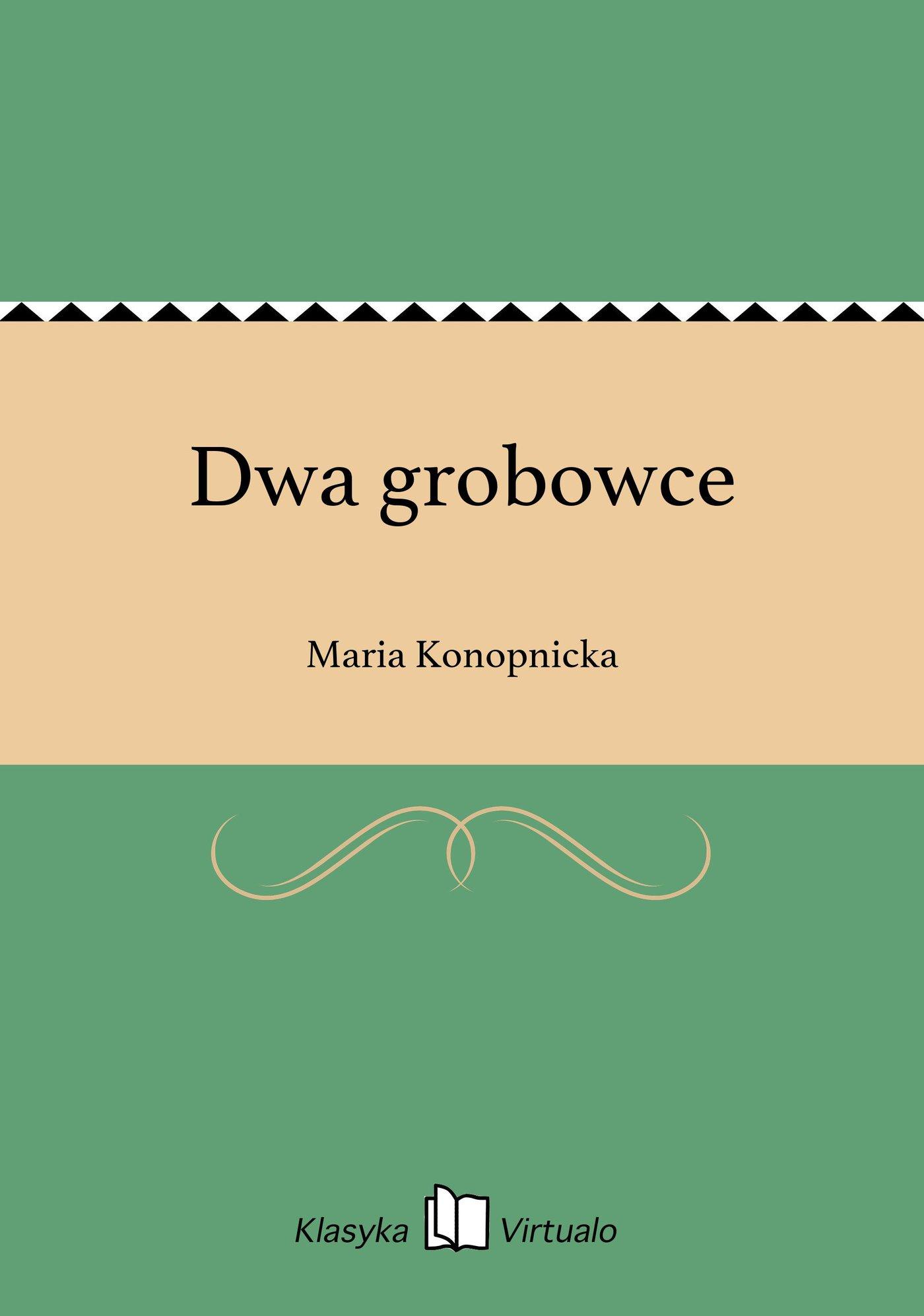 Dwa grobowce - Ebook (Książka na Kindle) do pobrania w formacie MOBI