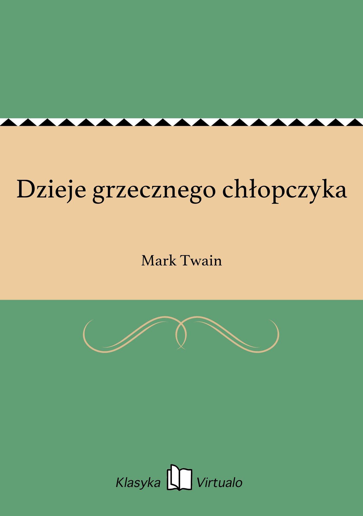 Dzieje grzecznego chłopczyka - Ebook (Książka na Kindle) do pobrania w formacie MOBI