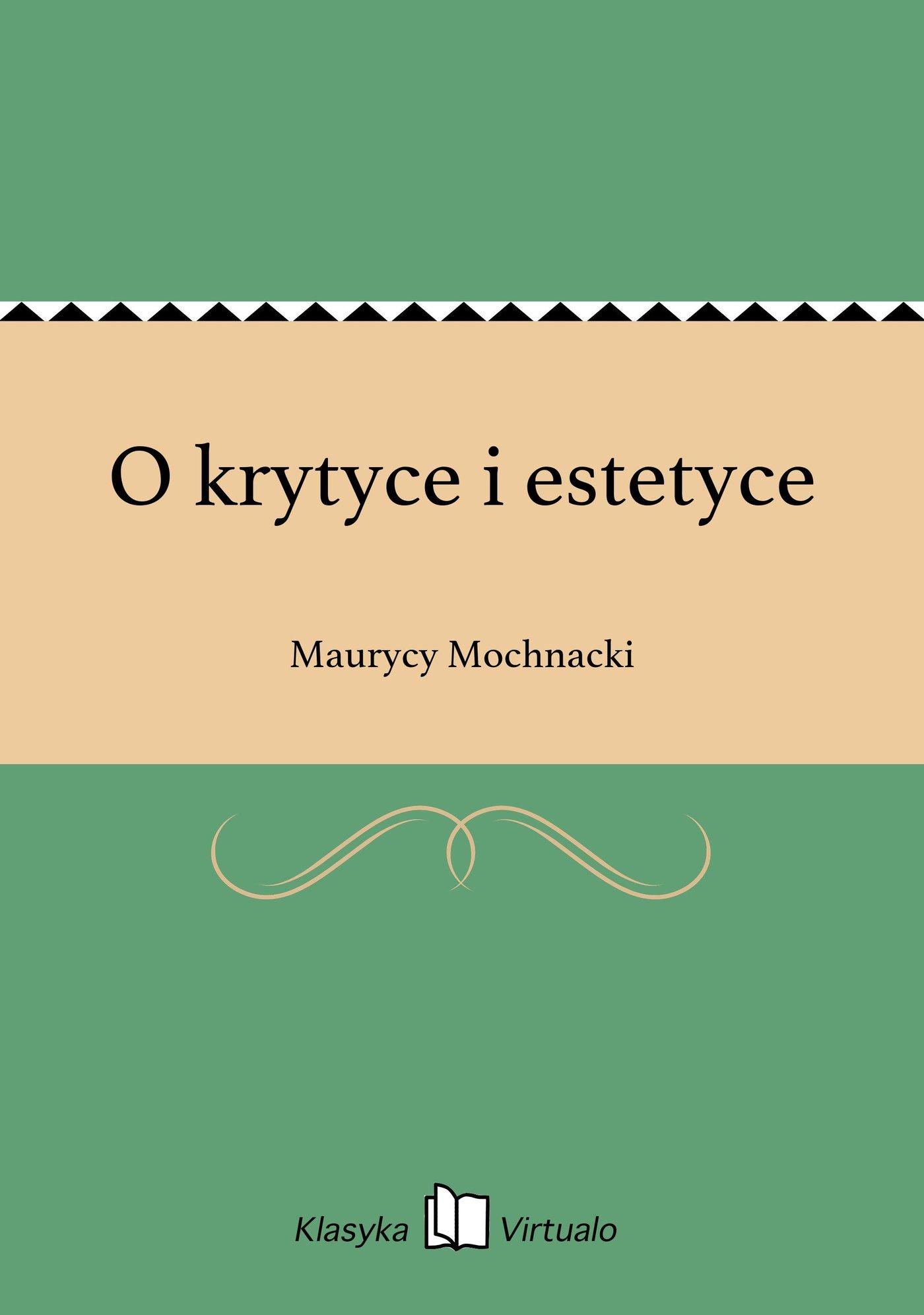 O krytyce i estetyce - Ebook (Książka na Kindle) do pobrania w formacie MOBI