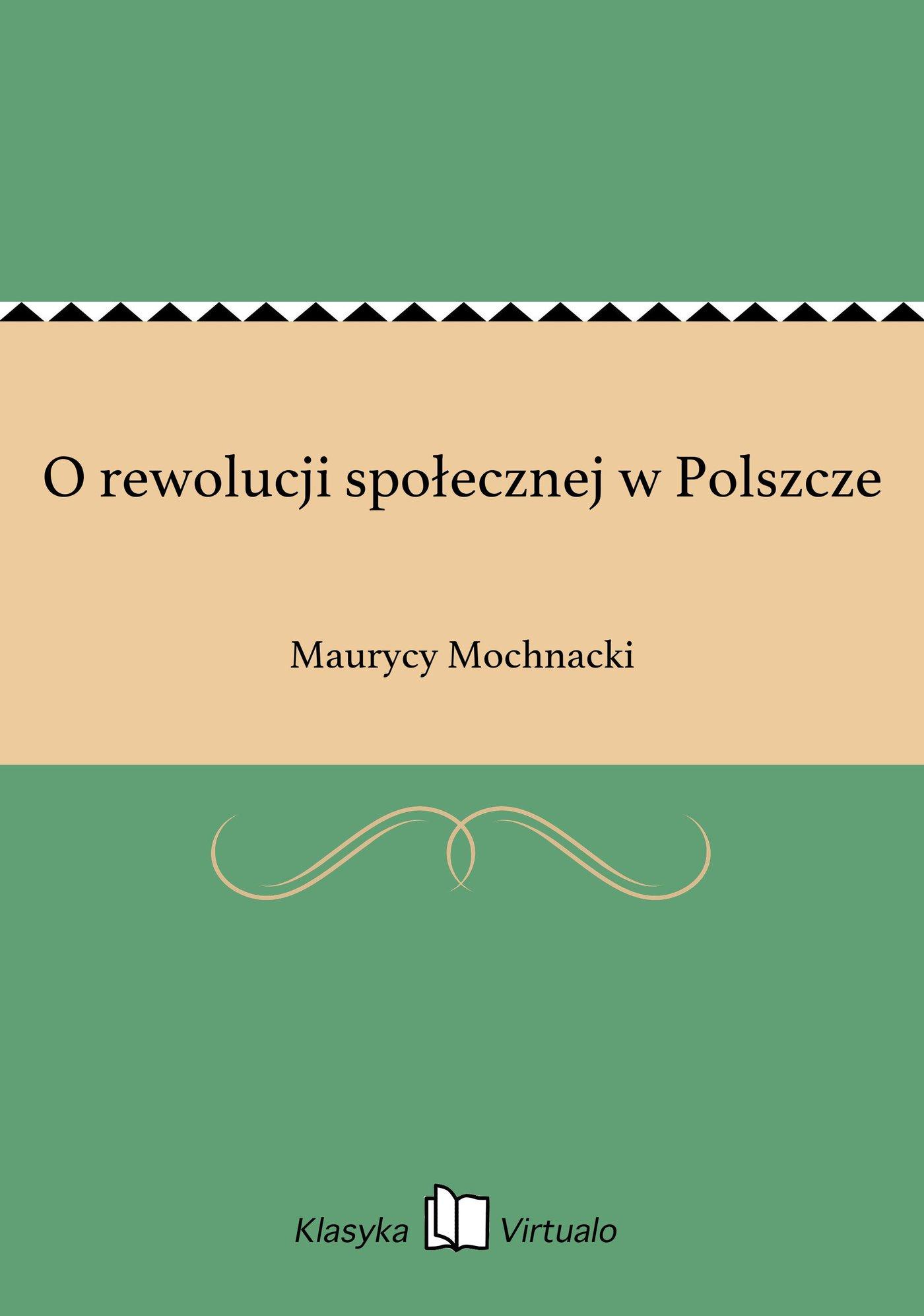 O rewolucji społecznej w Polszcze - Ebook (Książka na Kindle) do pobrania w formacie MOBI