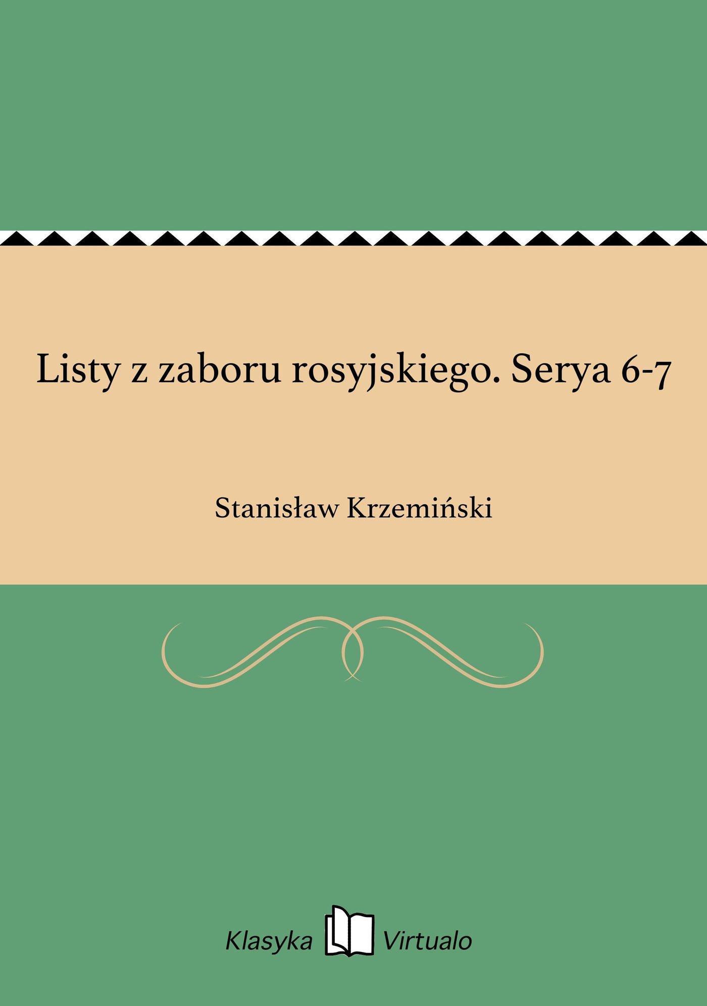 Listy z zaboru rosyjskiego. Serya 6-7 - Ebook (Książka na Kindle) do pobrania w formacie MOBI