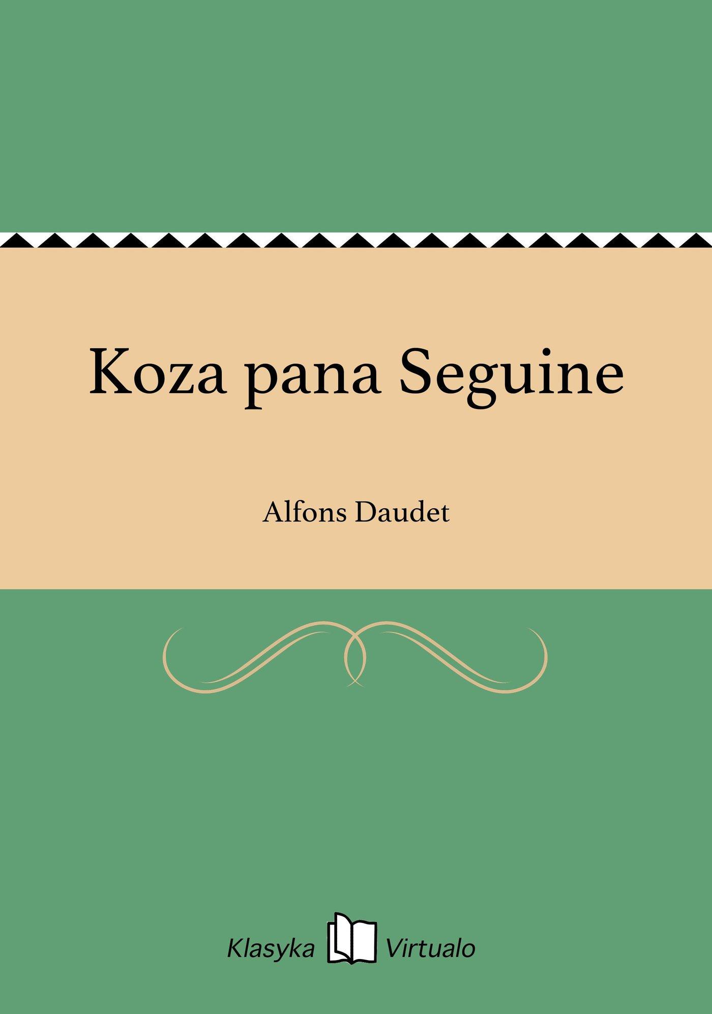 Koza pana Seguine - Ebook (Książka na Kindle) do pobrania w formacie MOBI
