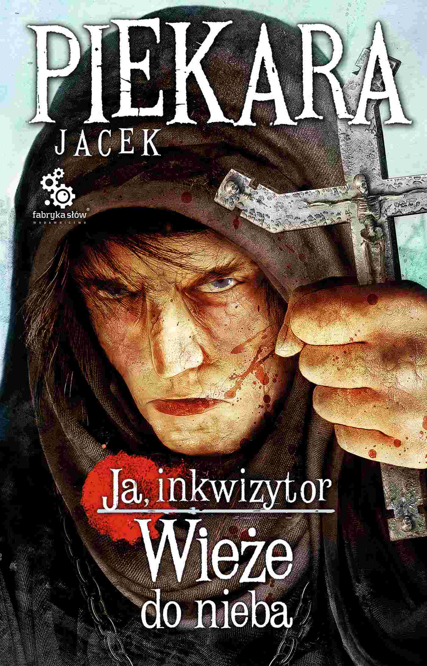 Ja, inkwizytor. Wieże do nieba - Ebook (Książka EPUB) do pobrania w formacie EPUB