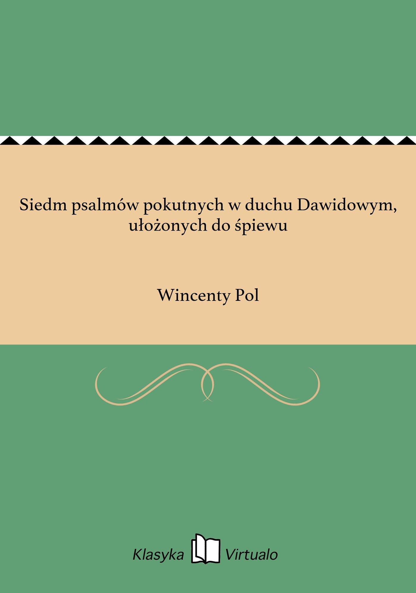 Siedm psalmów pokutnych w duchu Dawidowym, ułożonych do śpiewu - Ebook (Książka na Kindle) do pobrania w formacie MOBI
