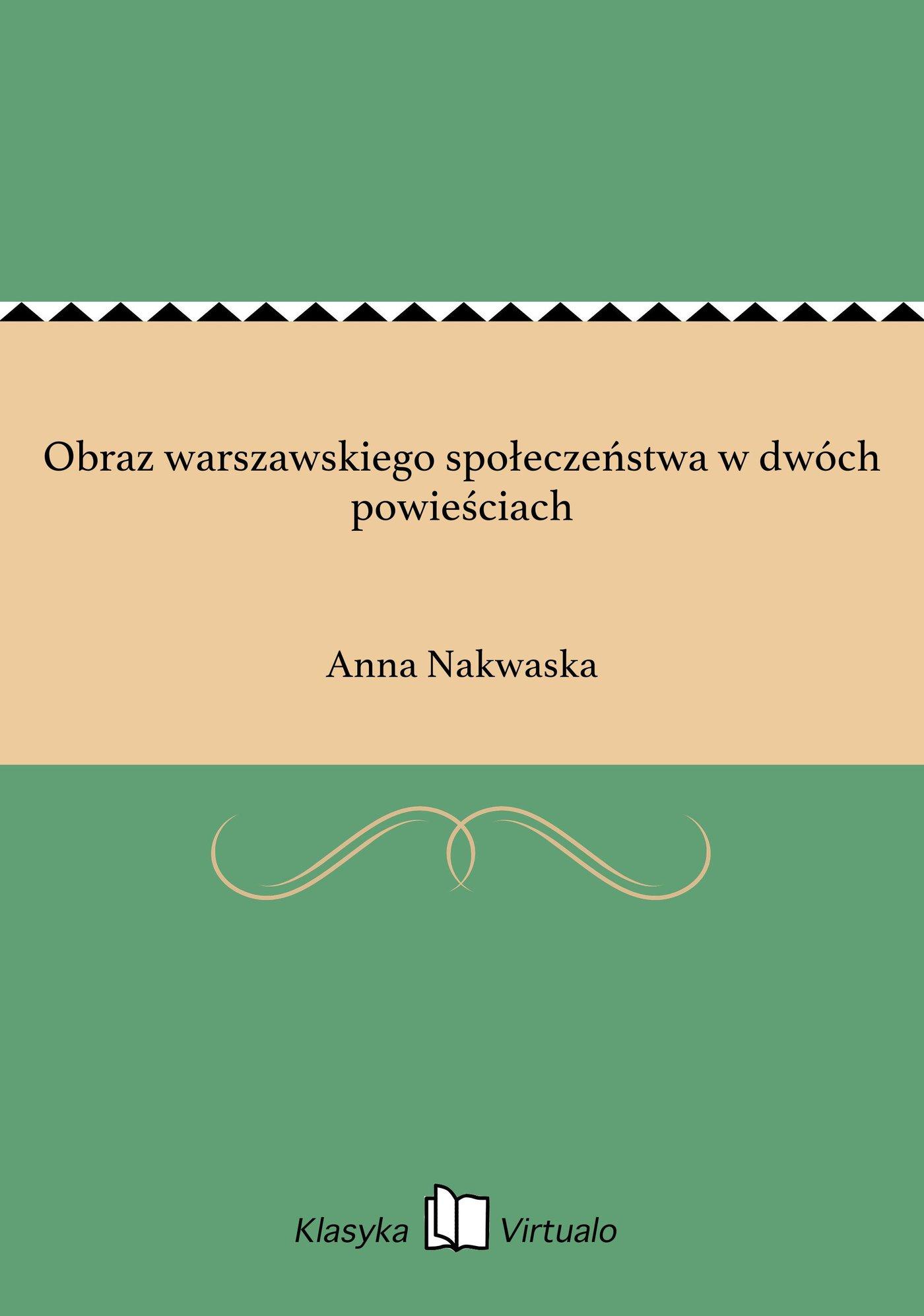 Obraz warszawskiego społeczeństwa w dwóch powieściach - Ebook (Książka na Kindle) do pobrania w formacie MOBI