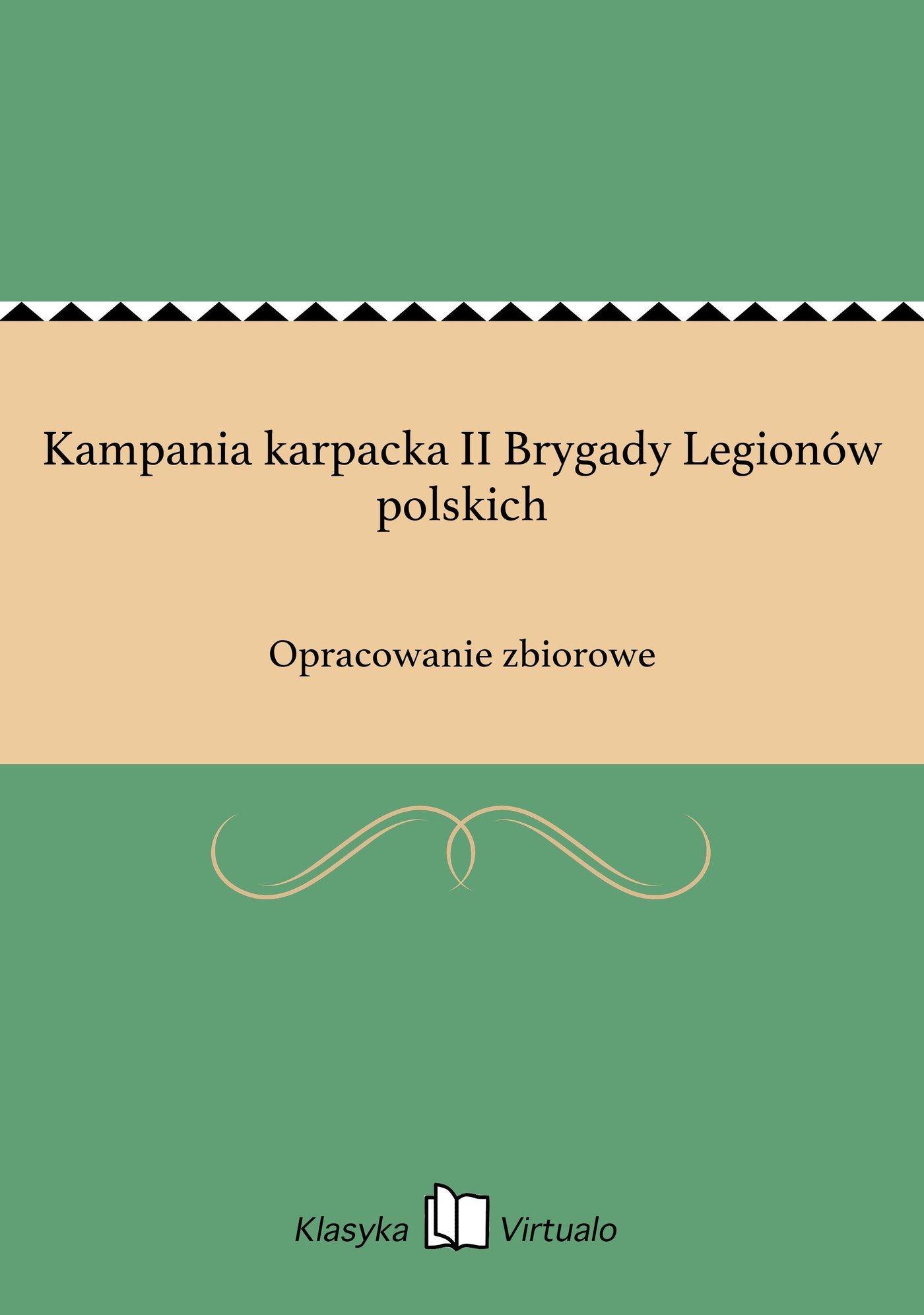 Kampania karpacka II Brygady Legionów polskich - Ebook (Książka na Kindle) do pobrania w formacie MOBI