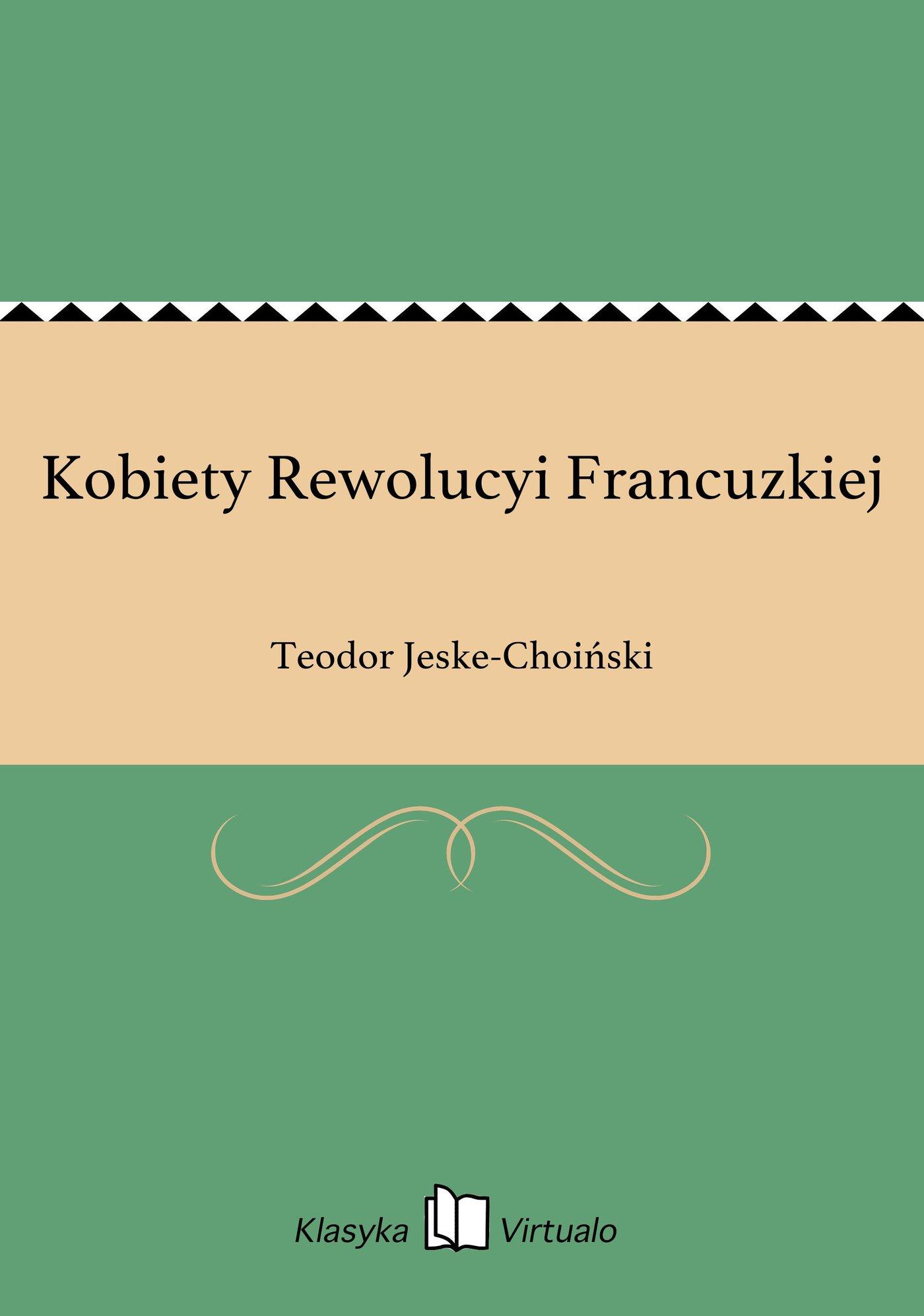 Kobiety Rewolucyi Francuzkiej - Ebook (Książka na Kindle) do pobrania w formacie MOBI