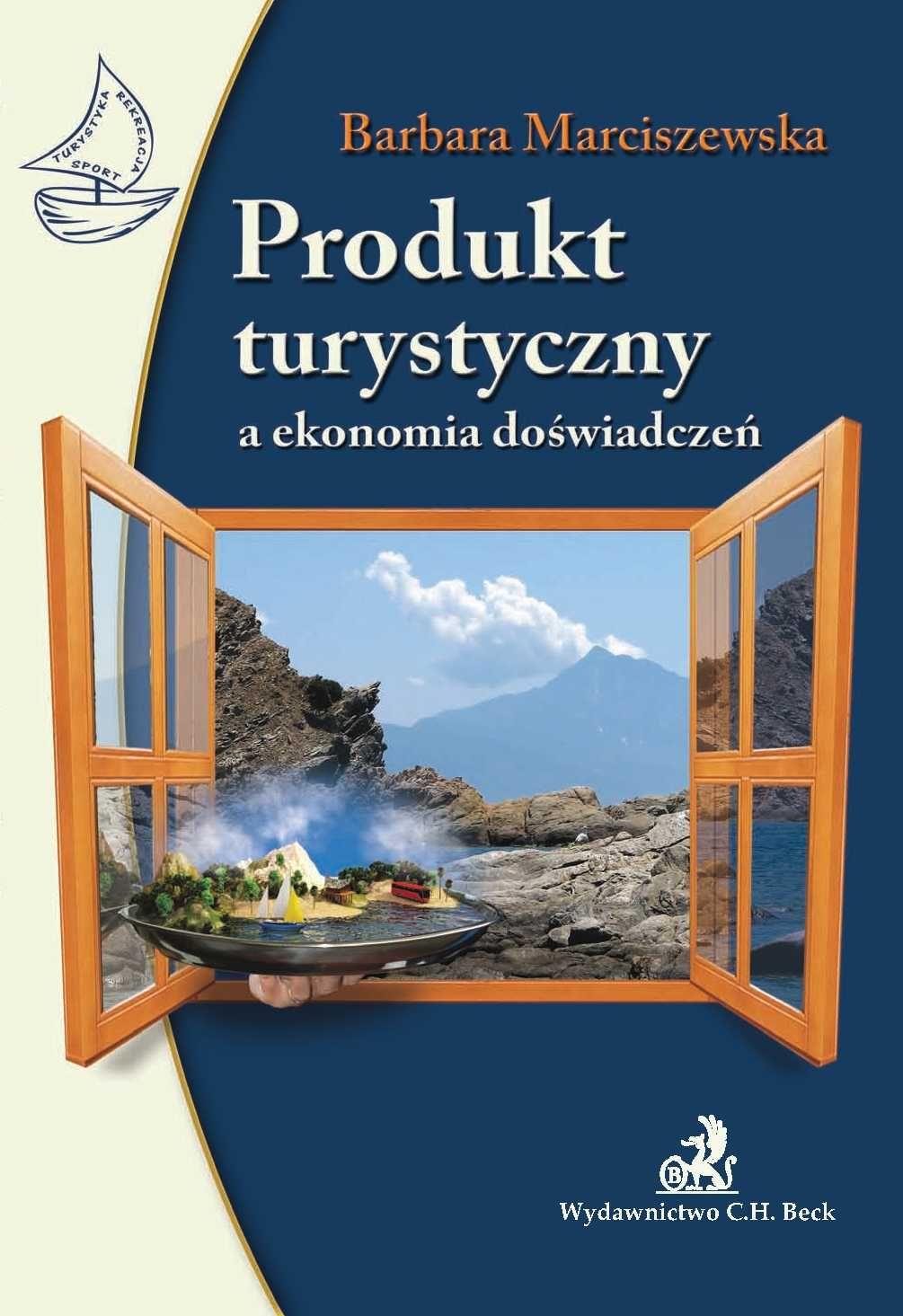 Produkt turystyczny a ekonomia doświadczeń - Ebook (Książka PDF) do pobrania w formacie PDF