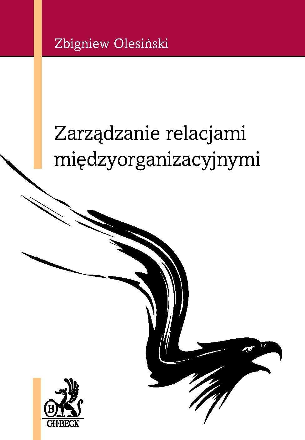 Zarządzanie relacjami międzyorganizacyjnymi - Ebook (Książka PDF) do pobrania w formacie PDF