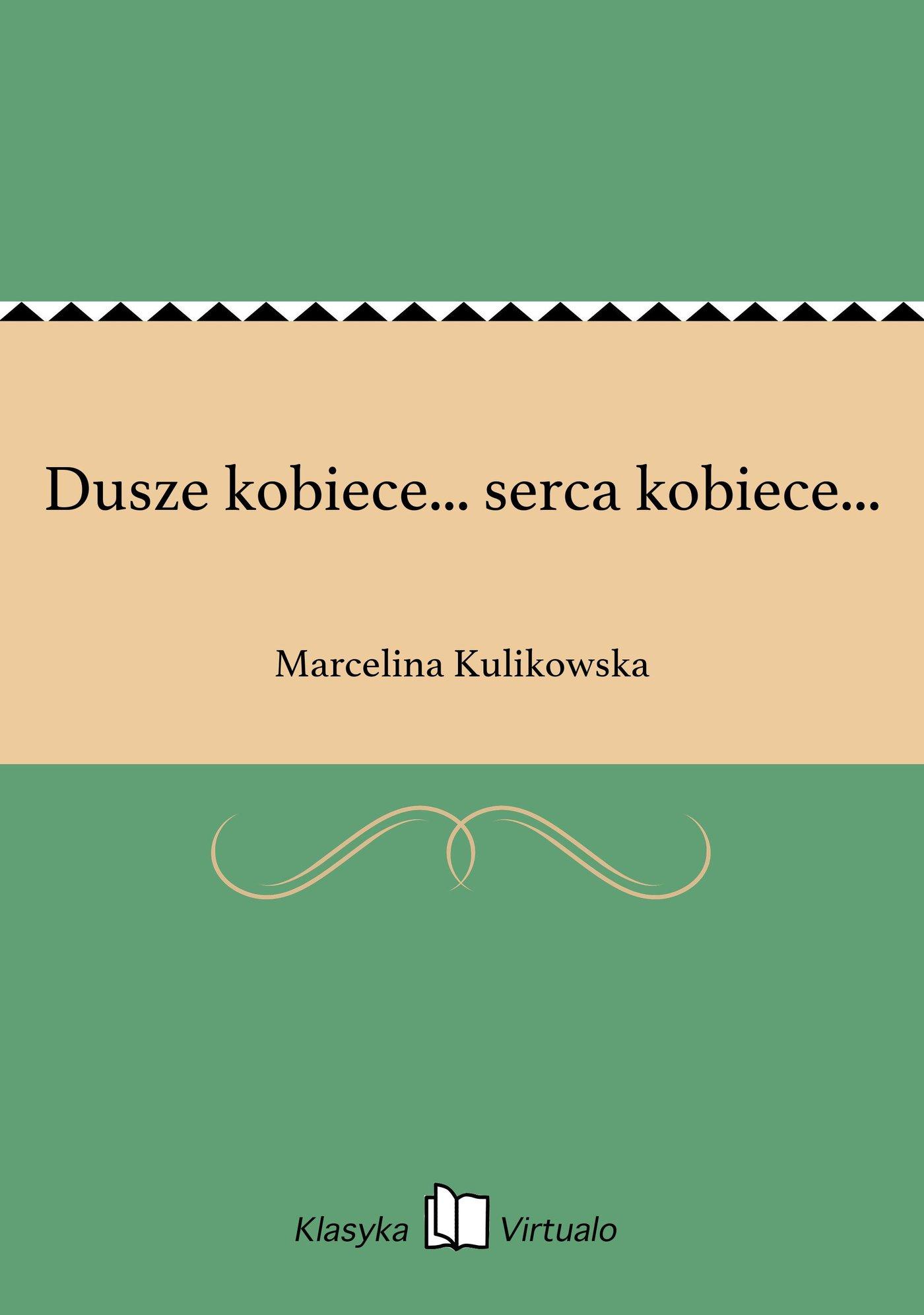 Dusze kobiece... serca kobiece... - Ebook (Książka na Kindle) do pobrania w formacie MOBI