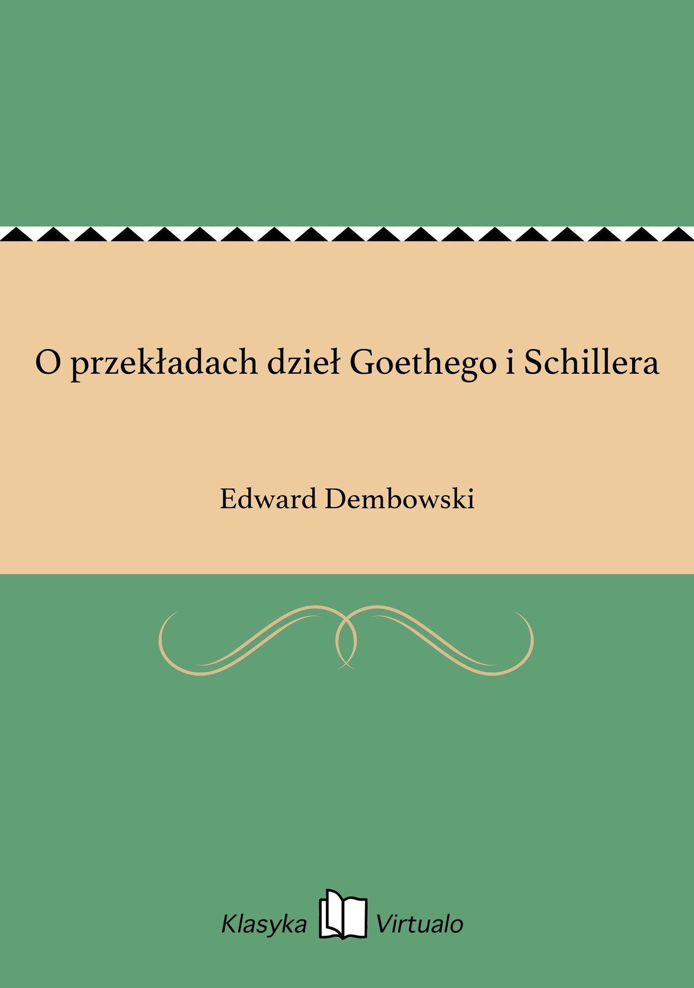 O przekładach dzieł Goethego i Schillera - Ebook (Książka na Kindle) do pobrania w formacie MOBI