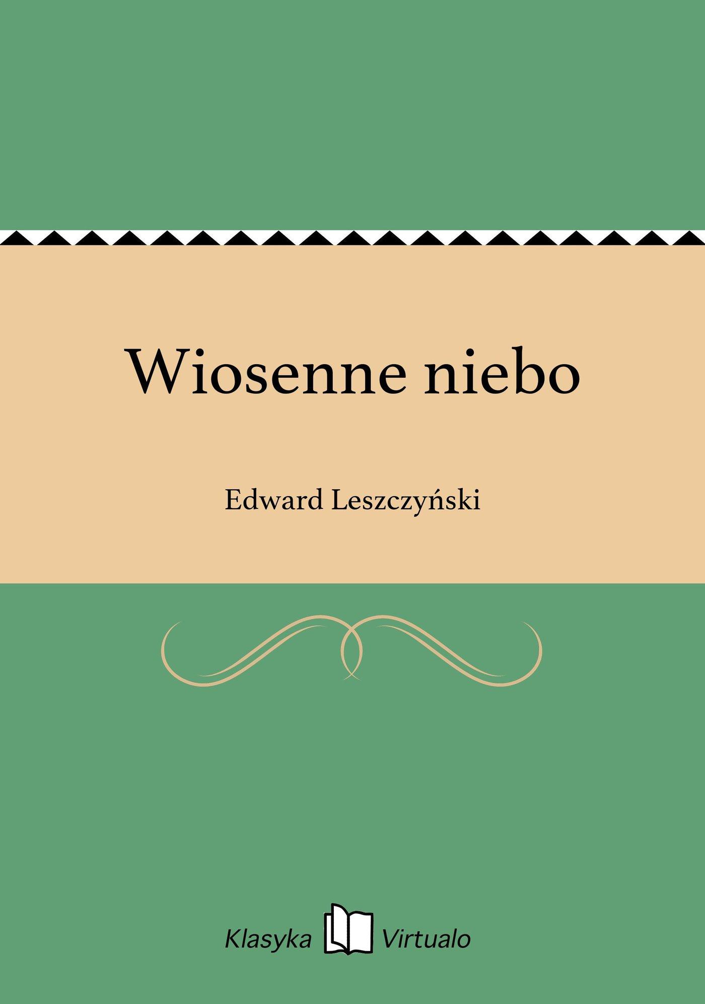 Wiosenne niebo - Ebook (Książka na Kindle) do pobrania w formacie MOBI