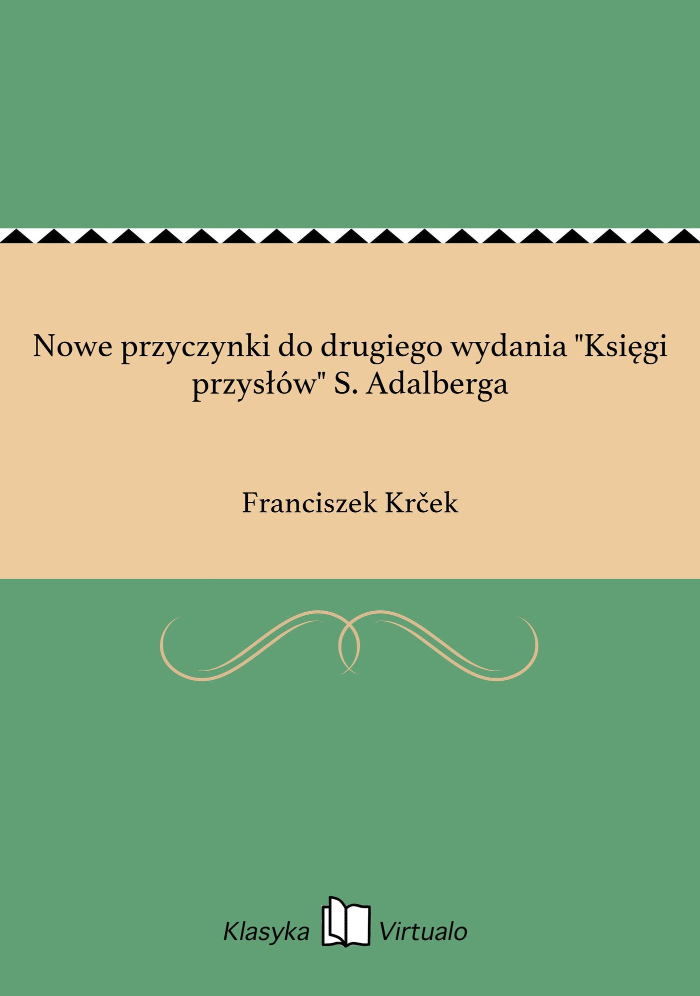 """Nowe przyczynki do drugiego wydania """"Księgi przysłów"""" S. Adalberga - Ebook (Książka na Kindle) do pobrania w formacie MOBI"""