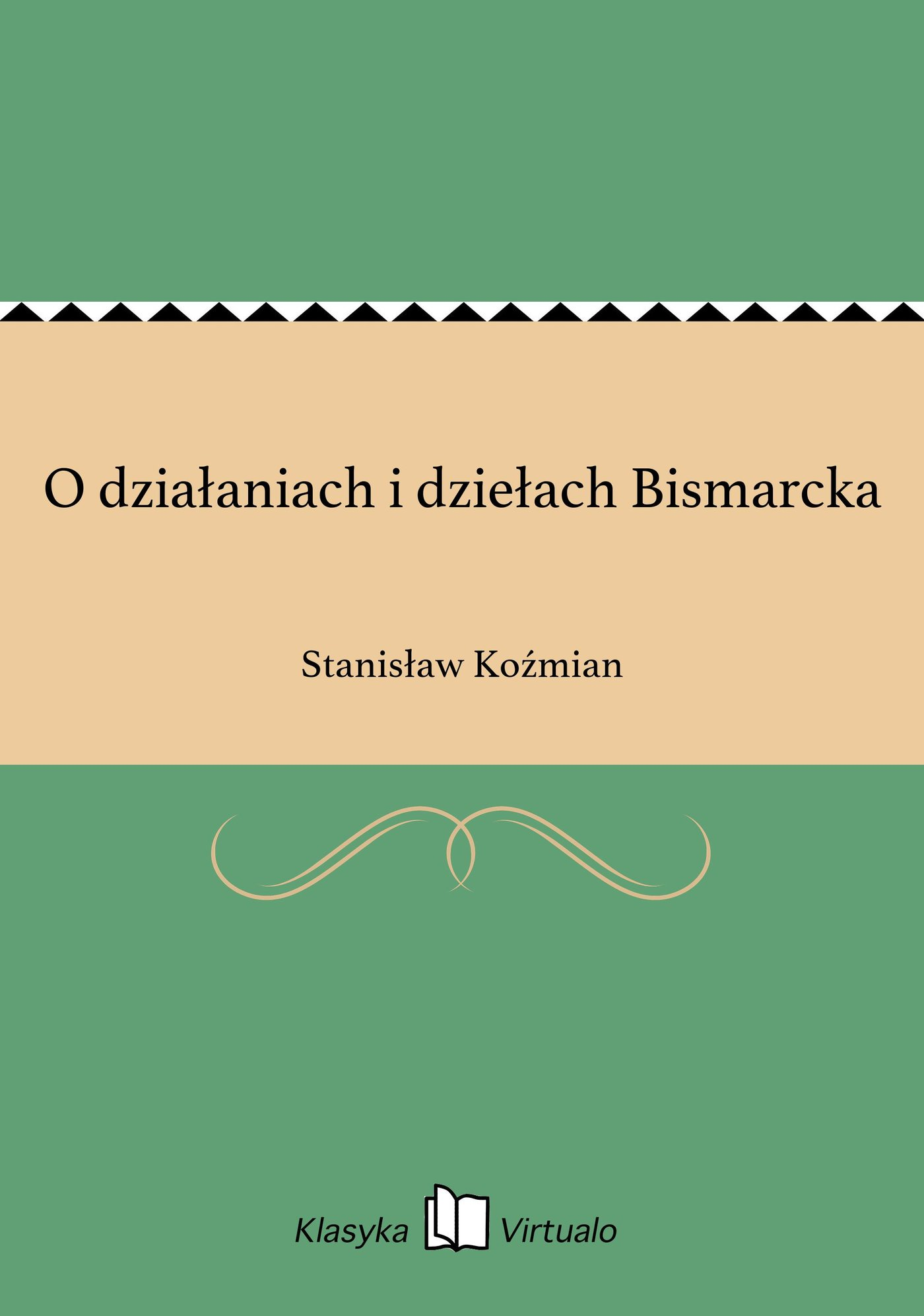 O działaniach i dziełach Bismarcka - Ebook (Książka na Kindle) do pobrania w formacie MOBI