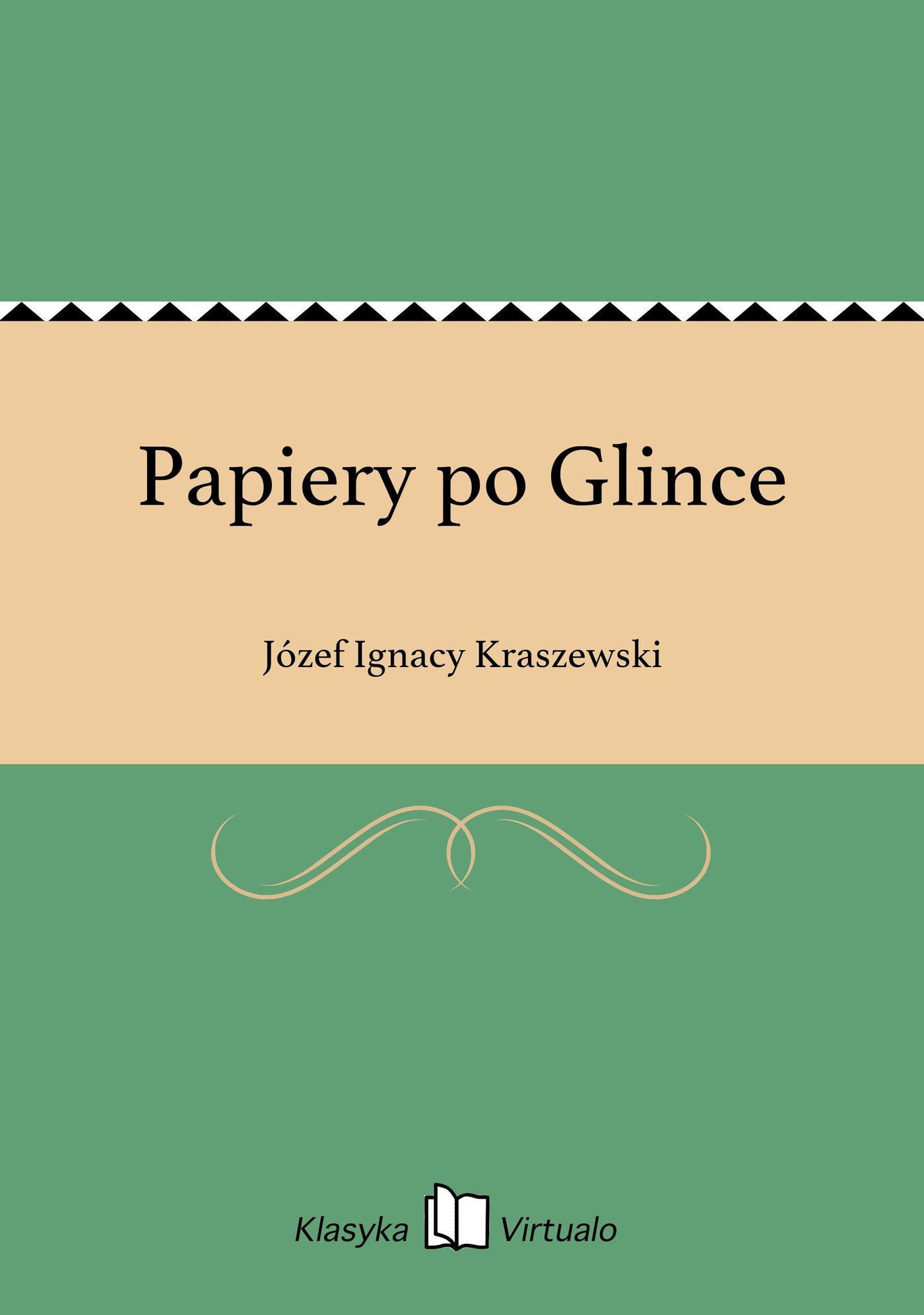 Papiery po Glince - Ebook (Książka na Kindle) do pobrania w formacie MOBI