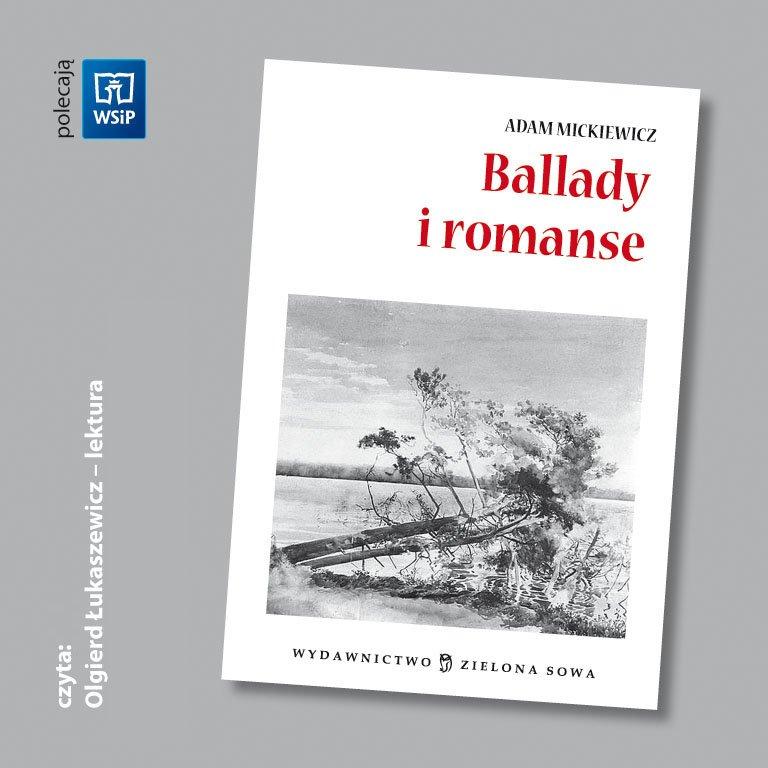 Ballady i romanse - audio lektura - Audiobook (Książka audio MP3) do pobrania w całości w archiwum ZIP