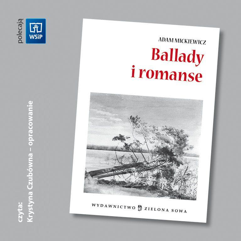 Ballady i romanse - audio opracowanie - Audiobook (Książka audio MP3) do pobrania w całości w archiwum ZIP