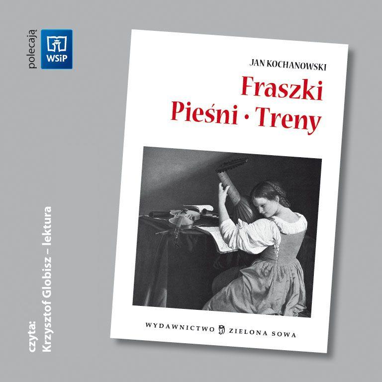 Fraszki, Pieśni, Treny - audio lektura - Audiobook (Książka audio MP3) do pobrania w całości w archiwum ZIP