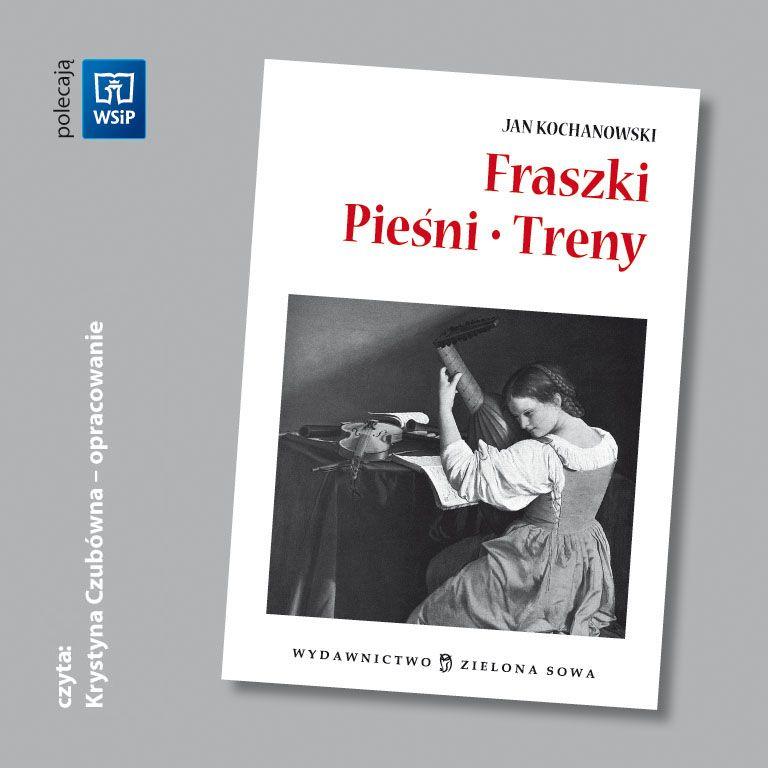 Fraszki, Pieśni, Treny - audio opracowanie lektury - Audiobook (Książka audio MP3) do pobrania w całości w archiwum ZIP