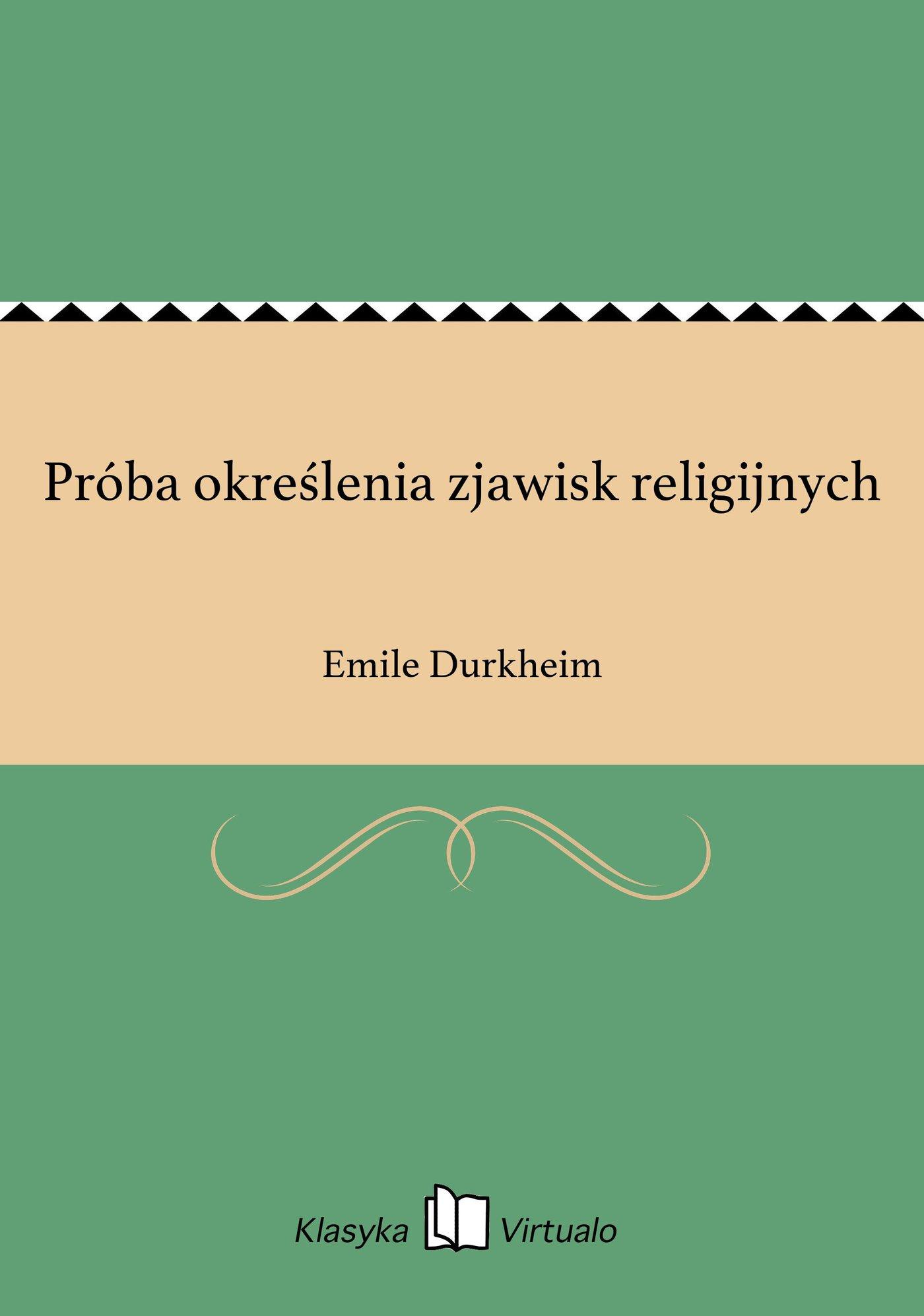 Próba określenia zjawisk religijnych - Ebook (Książka na Kindle) do pobrania w formacie MOBI