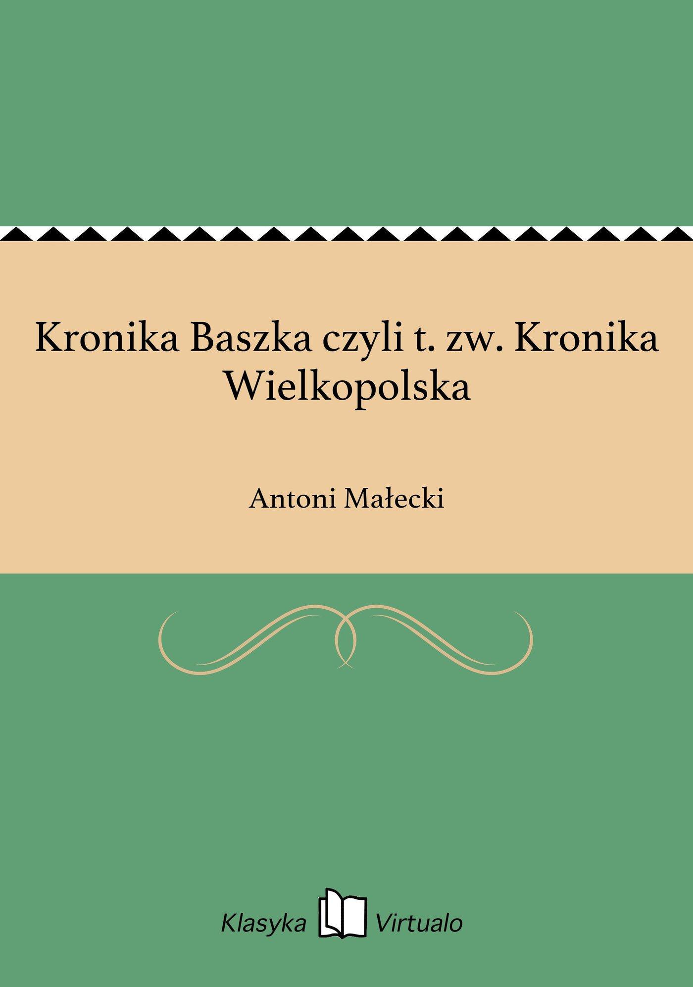 Kronika Baszka czyli t. zw. Kronika Wielkopolska - Ebook (Książka na Kindle) do pobrania w formacie MOBI