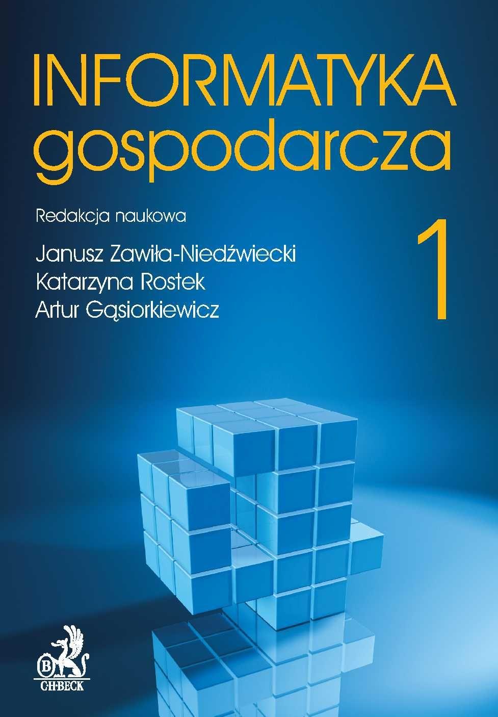 Informatyka Gospodarcza. Tom I - Ebook (Książka PDF) do pobrania w formacie PDF