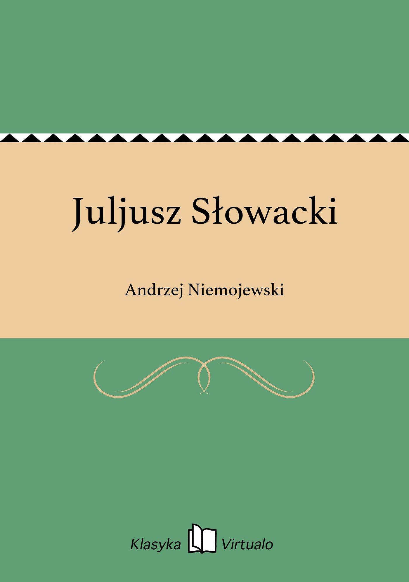 Juljusz Słowacki - Ebook (Książka na Kindle) do pobrania w formacie MOBI