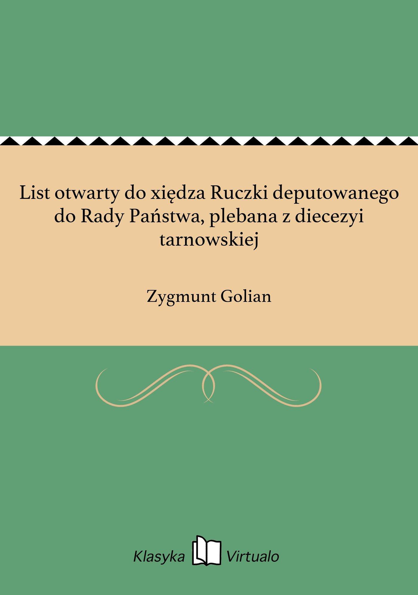List otwarty do xiędza Ruczki deputowanego do Rady Państwa, plebana z diecezyi tarnowskiej - Ebook (Książka na Kindle) do pobrania w formacie MOBI