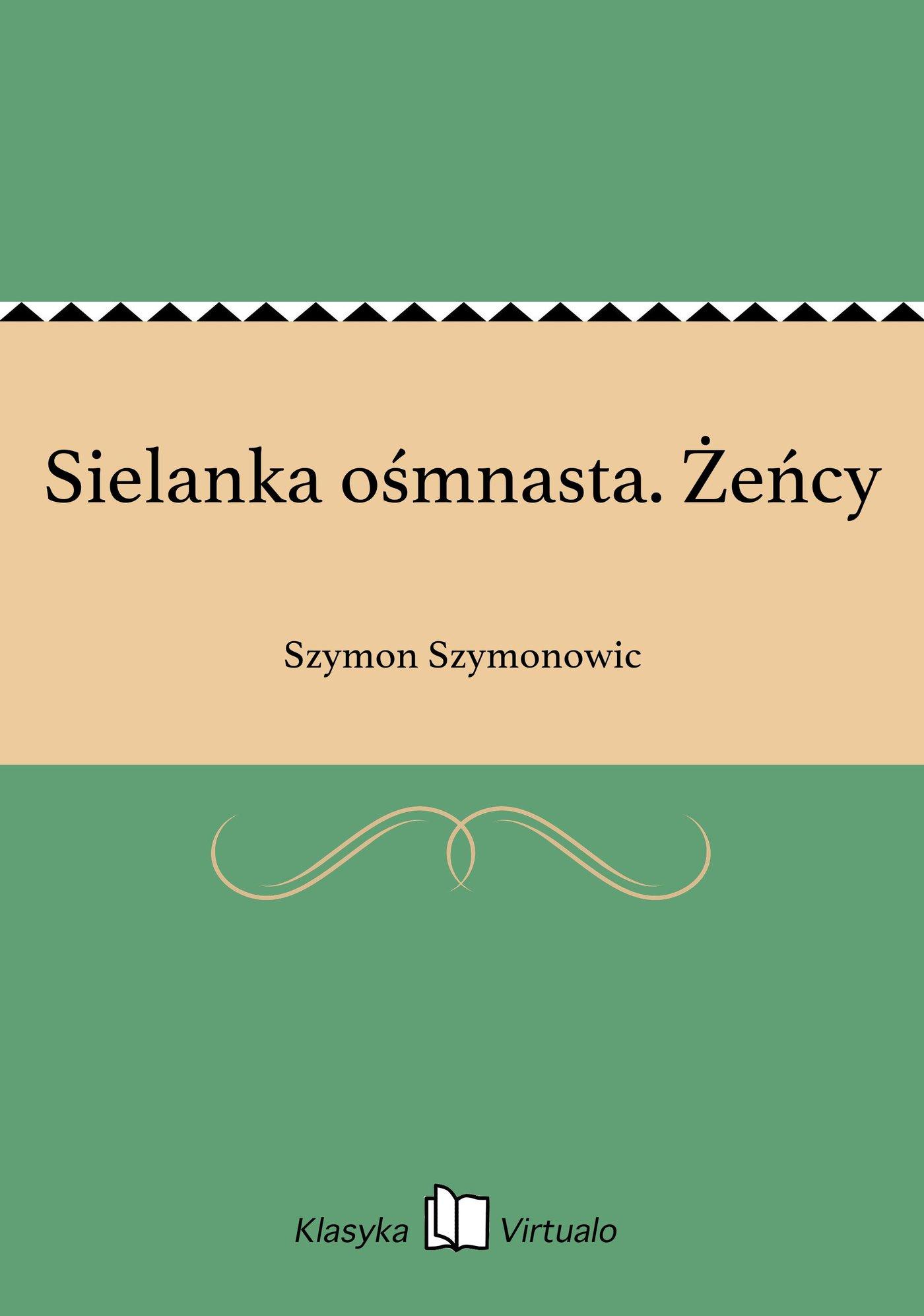 Sielanka ośmnasta. Żeńcy - Ebook (Książka na Kindle) do pobrania w formacie MOBI