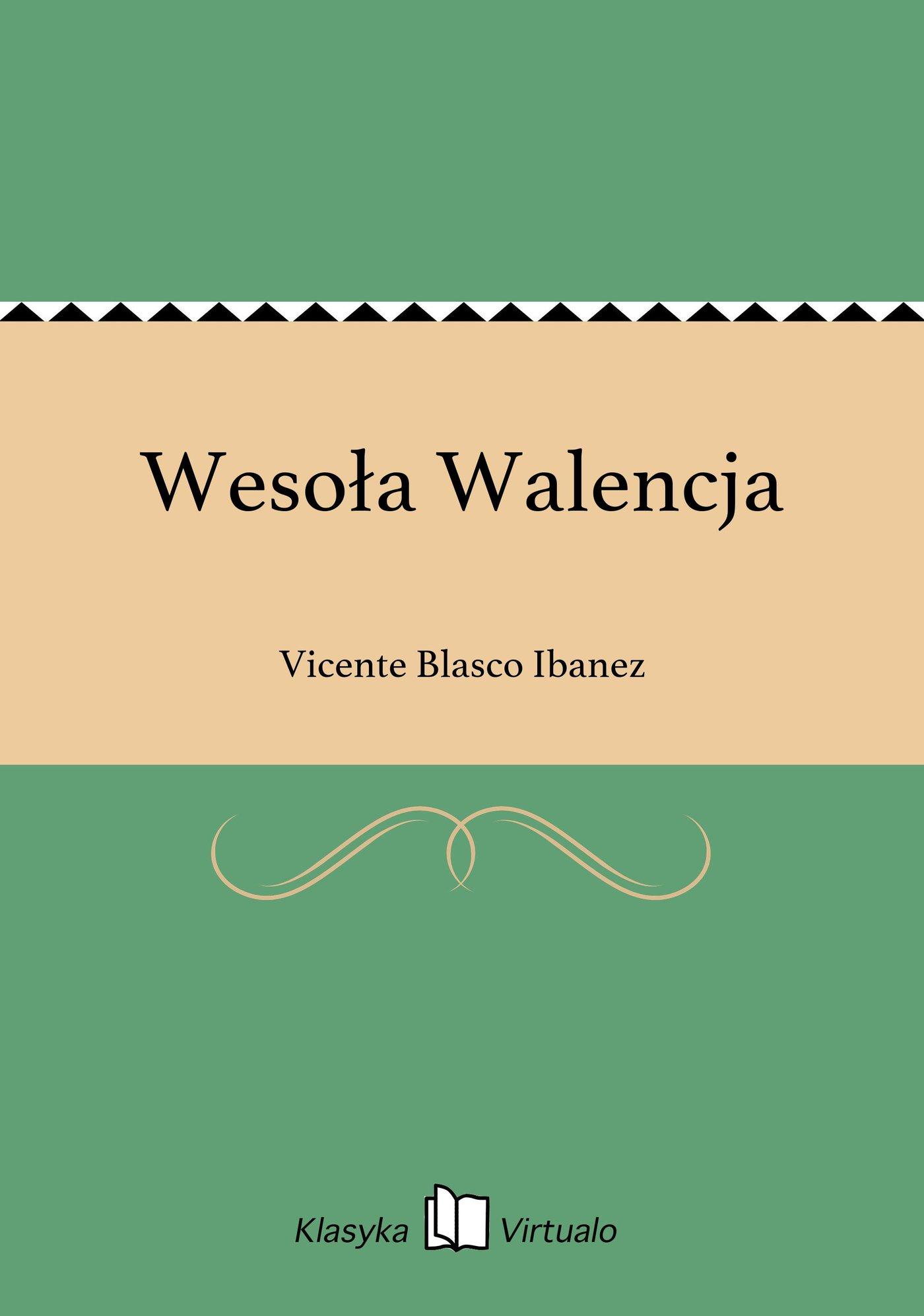 Wesoła Walencja - Ebook (Książka na Kindle) do pobrania w formacie MOBI