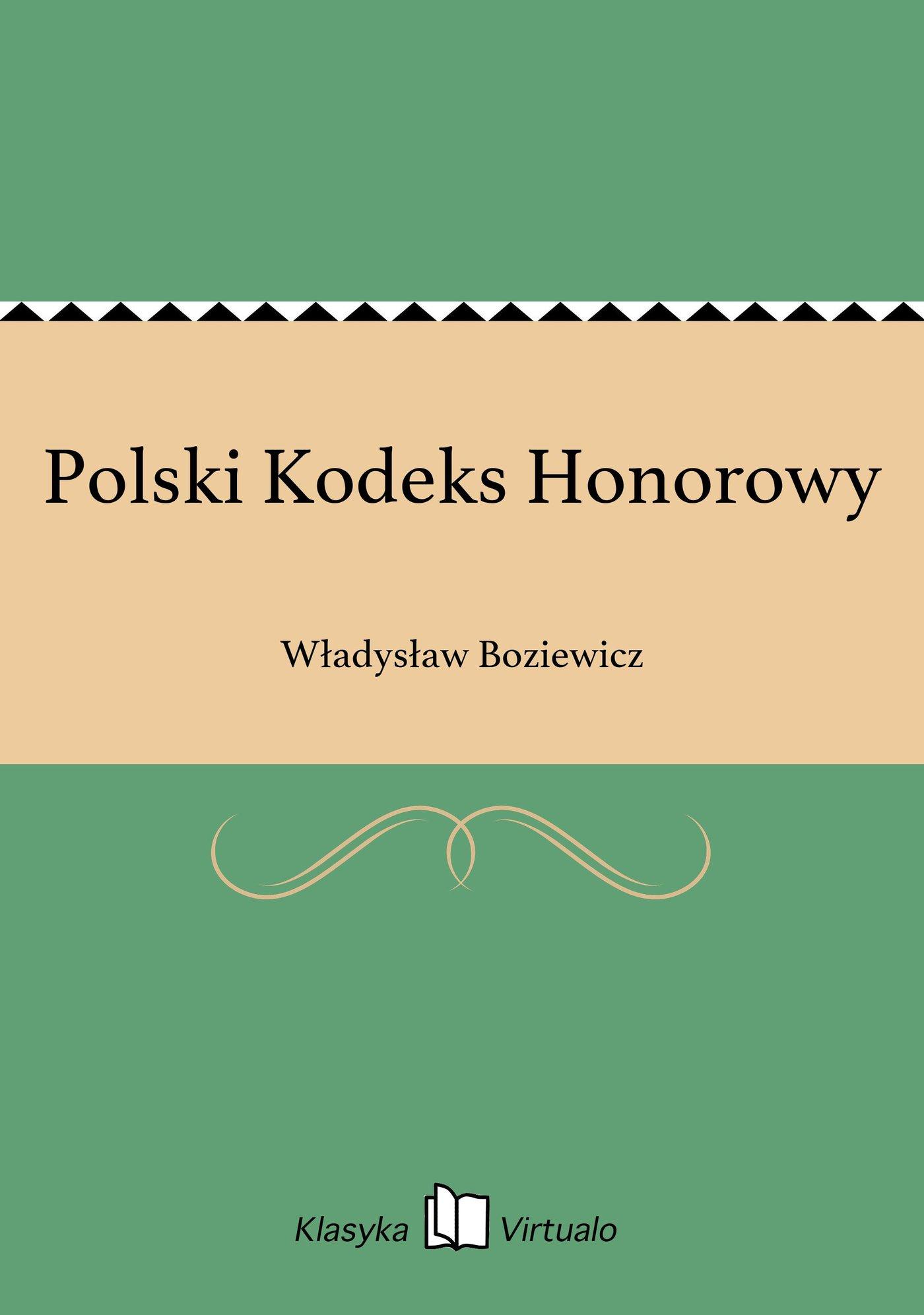 Polski Kodeks Honorowy - Ebook (Książka na Kindle) do pobrania w formacie MOBI