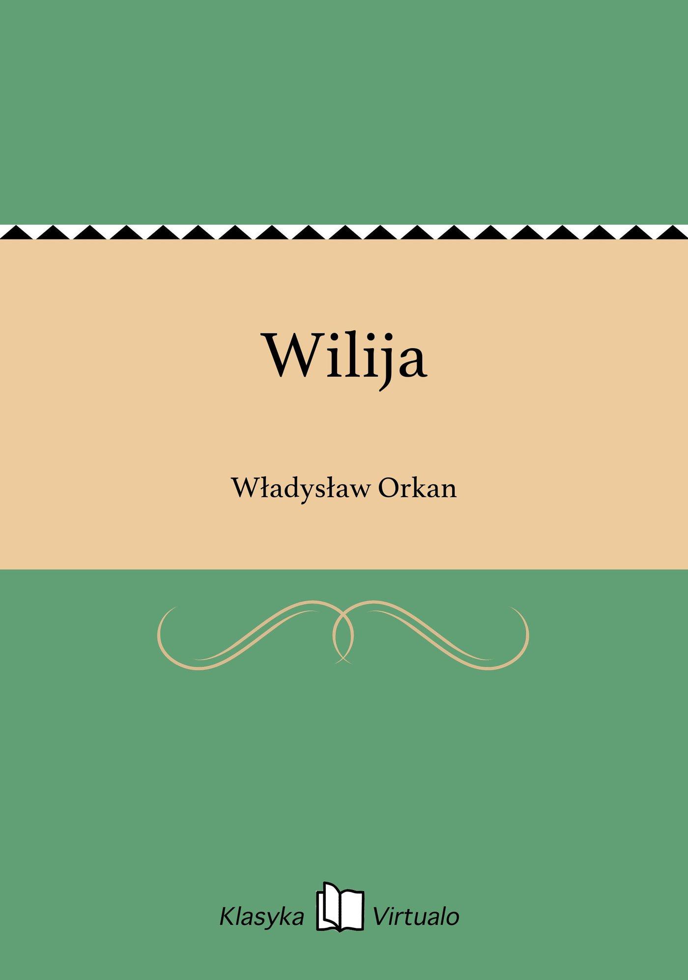 Wilija - Ebook (Książka na Kindle) do pobrania w formacie MOBI