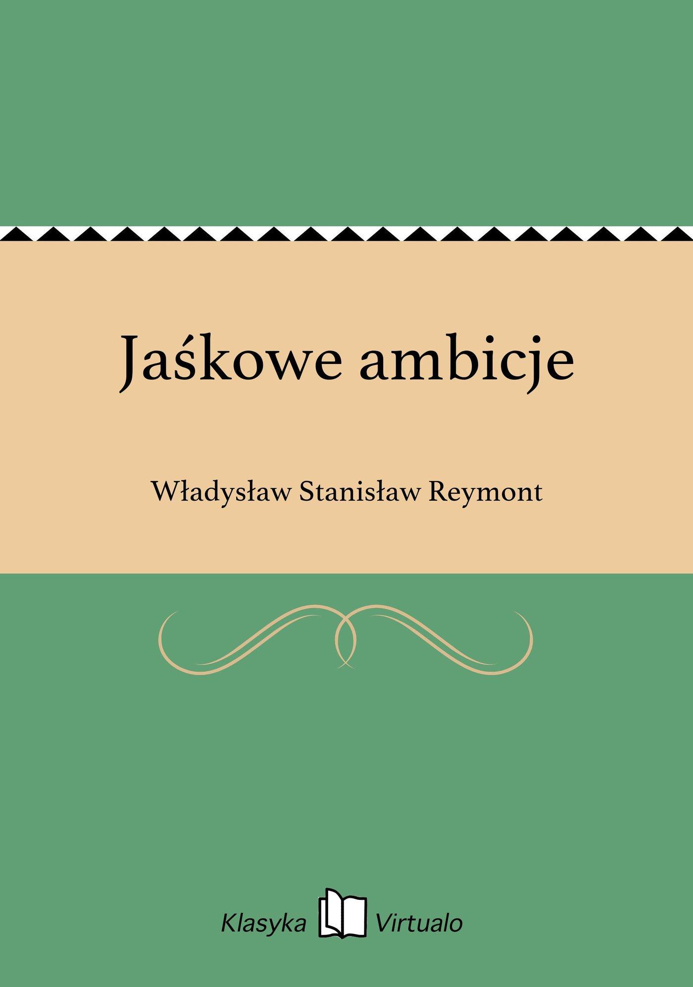 Jaśkowe ambicje - Ebook (Książka na Kindle) do pobrania w formacie MOBI