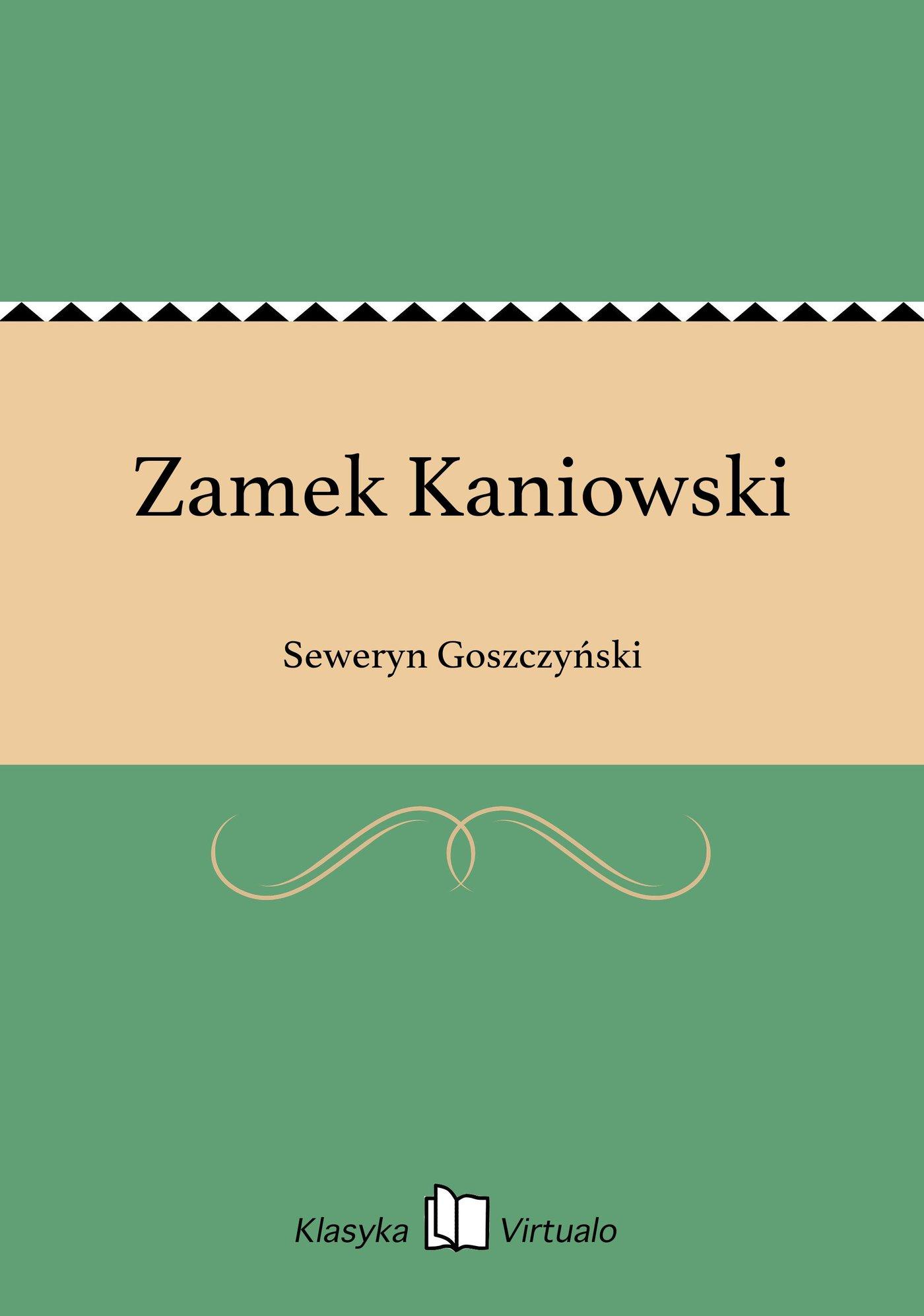 Zamek Kaniowski - Ebook (Książka na Kindle) do pobrania w formacie MOBI