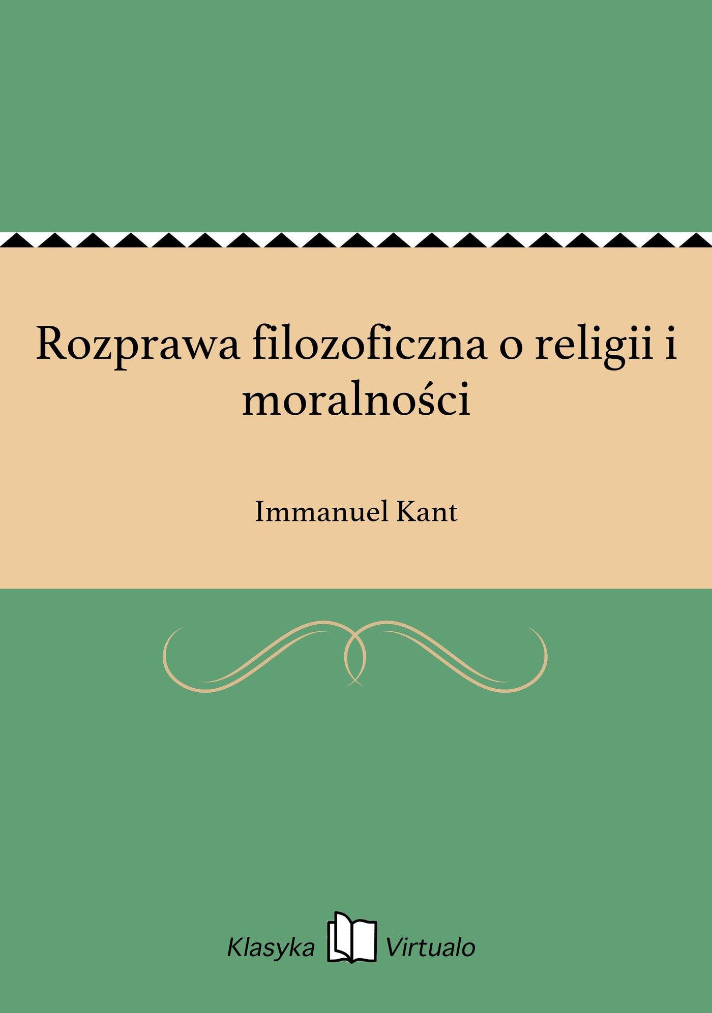Rozprawa filozoficzna o religii i moralności - Ebook (Książka na Kindle) do pobrania w formacie MOBI