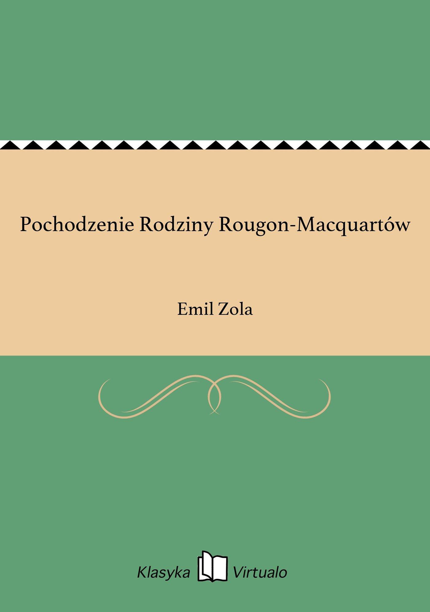 Pochodzenie Rodziny Rougon-Macquartów - Ebook (Książka na Kindle) do pobrania w formacie MOBI
