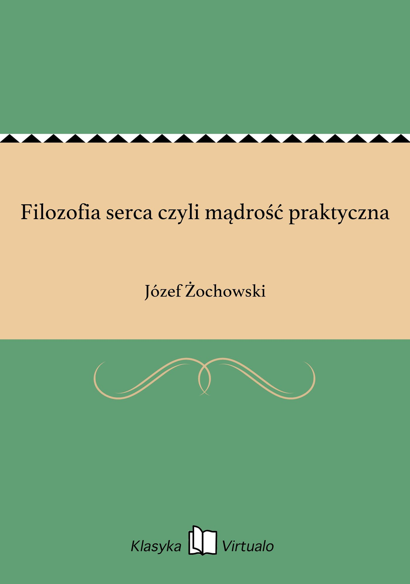 Filozofia serca czyli mądrość praktyczna - Ebook (Książka na Kindle) do pobrania w formacie MOBI